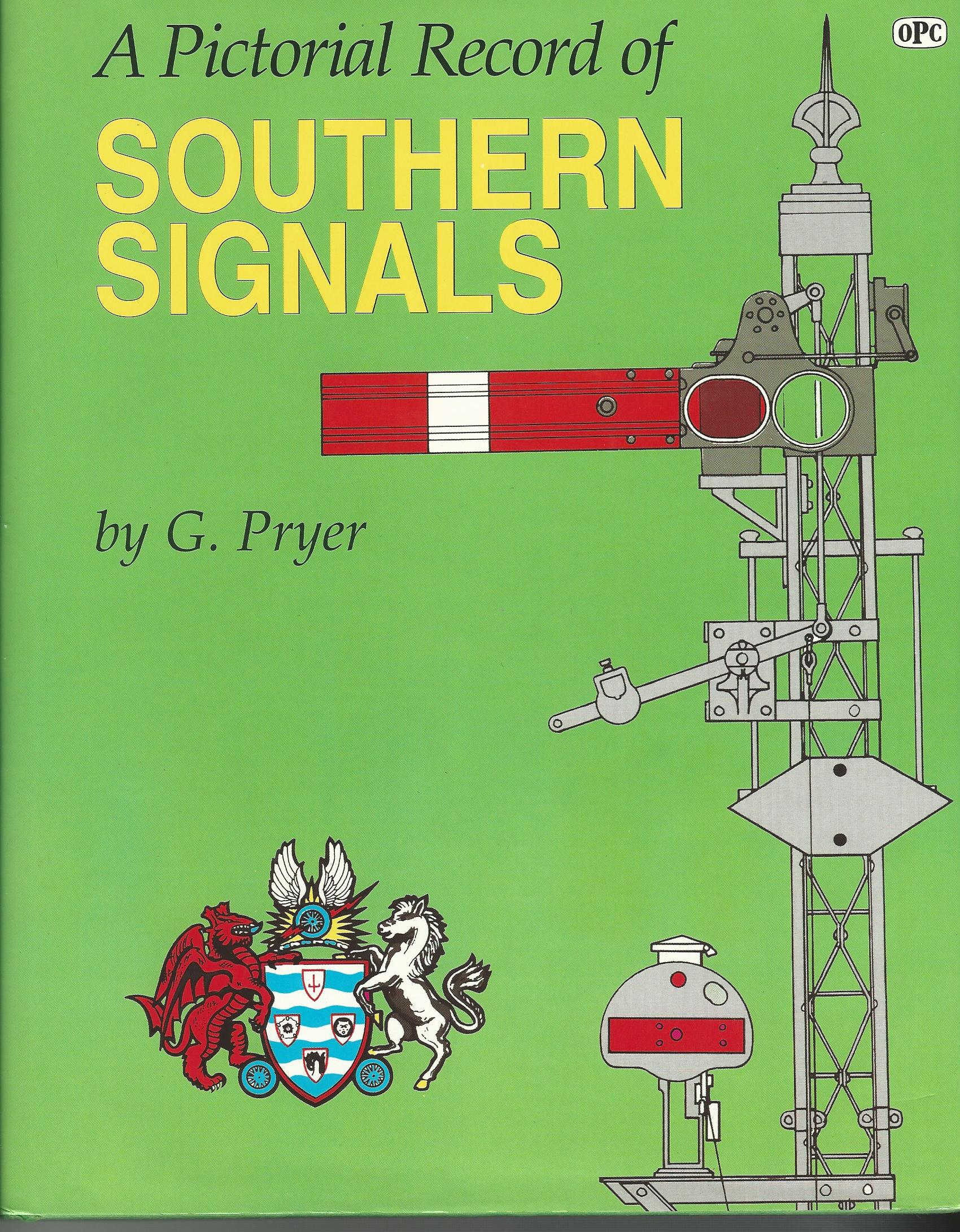 Image for Pictorial Record of Southern Signals.
