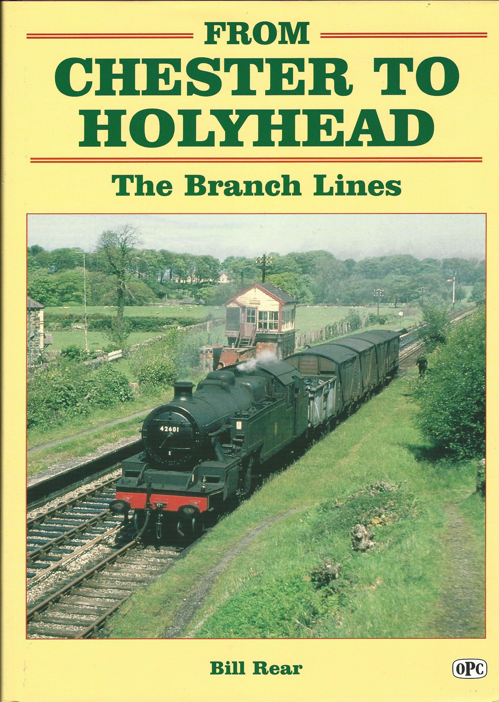 Image for From Chester to Holyhead: The Branch Lines: The Branches