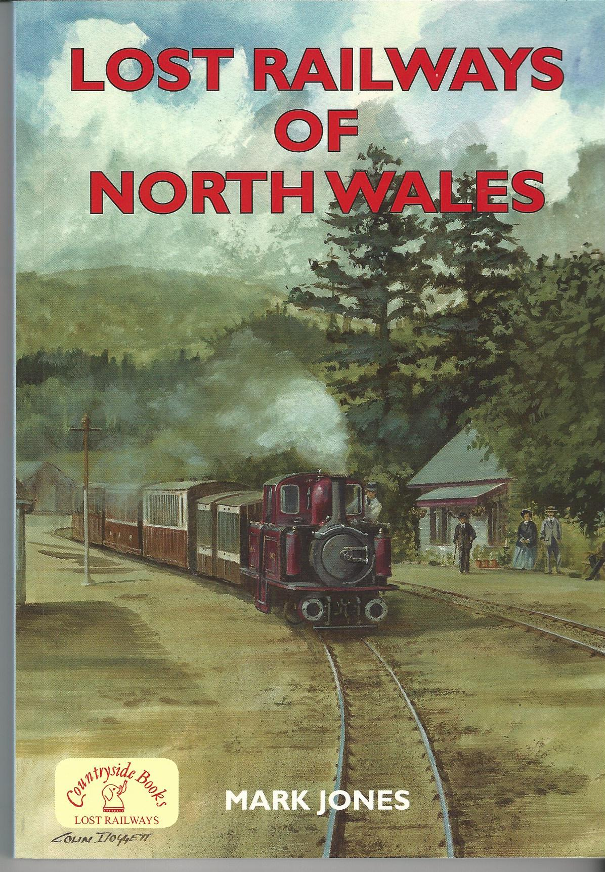 Image for Lost Railways of North Wales.