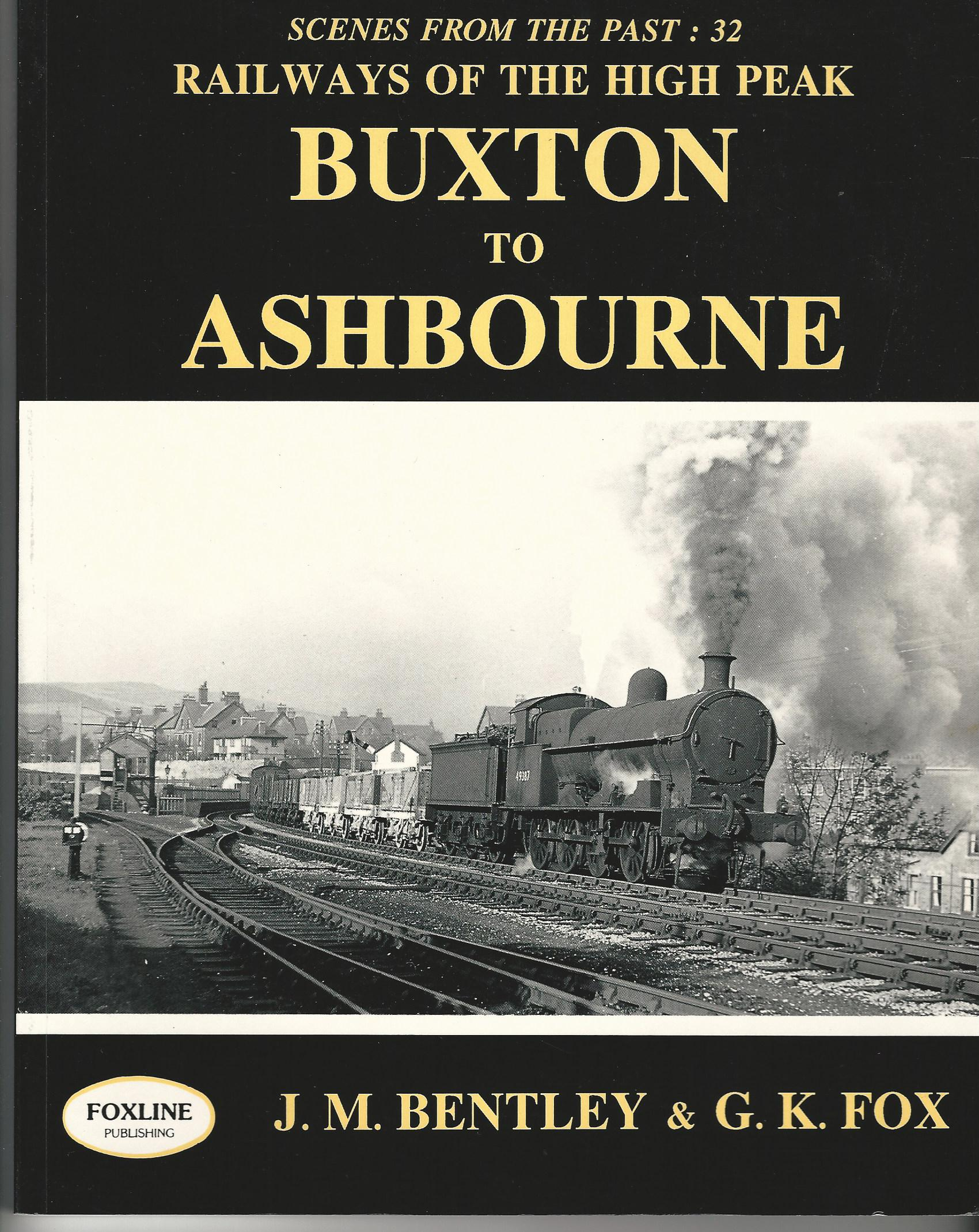 Image for Railways of the High Peak: Buxton to Ashbourne (Scenes from the Past).