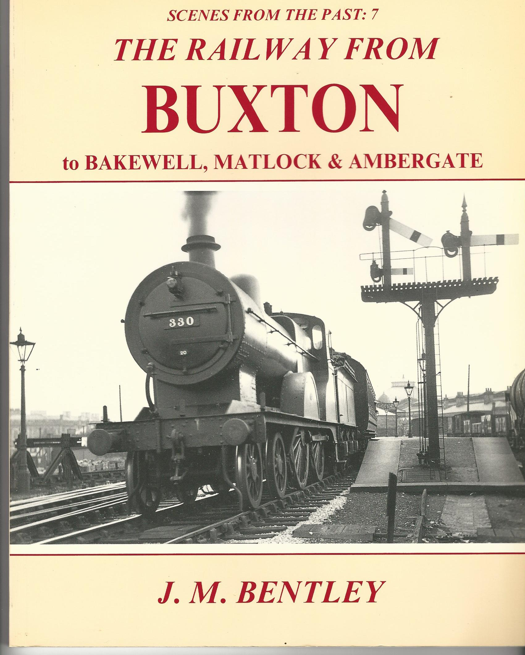 Image for Railway from Buxton to Bakewell, Matlock and Ambergate (Scenes from the Past S.)
