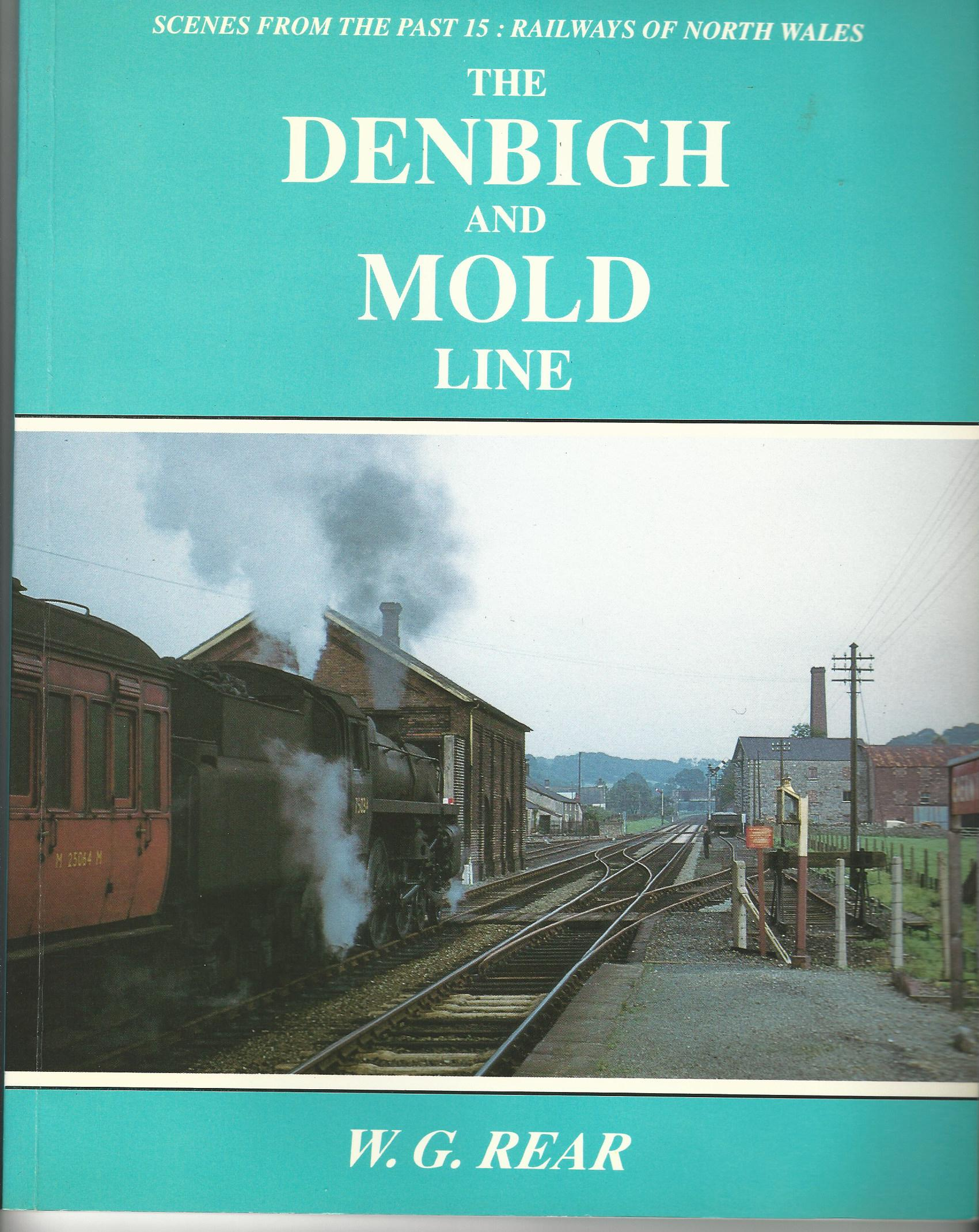 Image for Railways of North Wales (Scenes from the Past): The Denbigh and Mold Line.