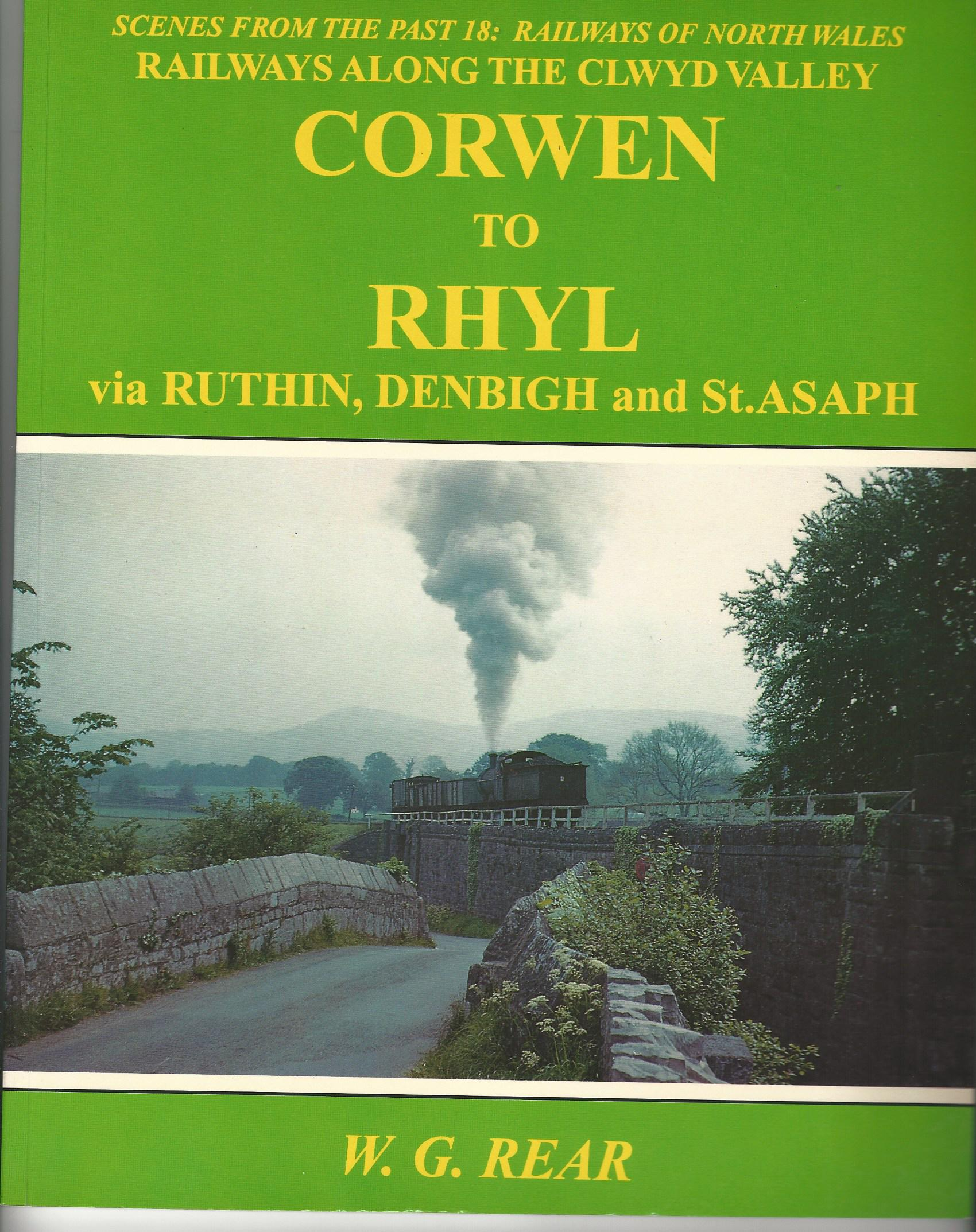Image for Railways of North Wales (Scenes from the Past): Corwen to Rhyl via Ruthin, Denbigh and St Asaph.