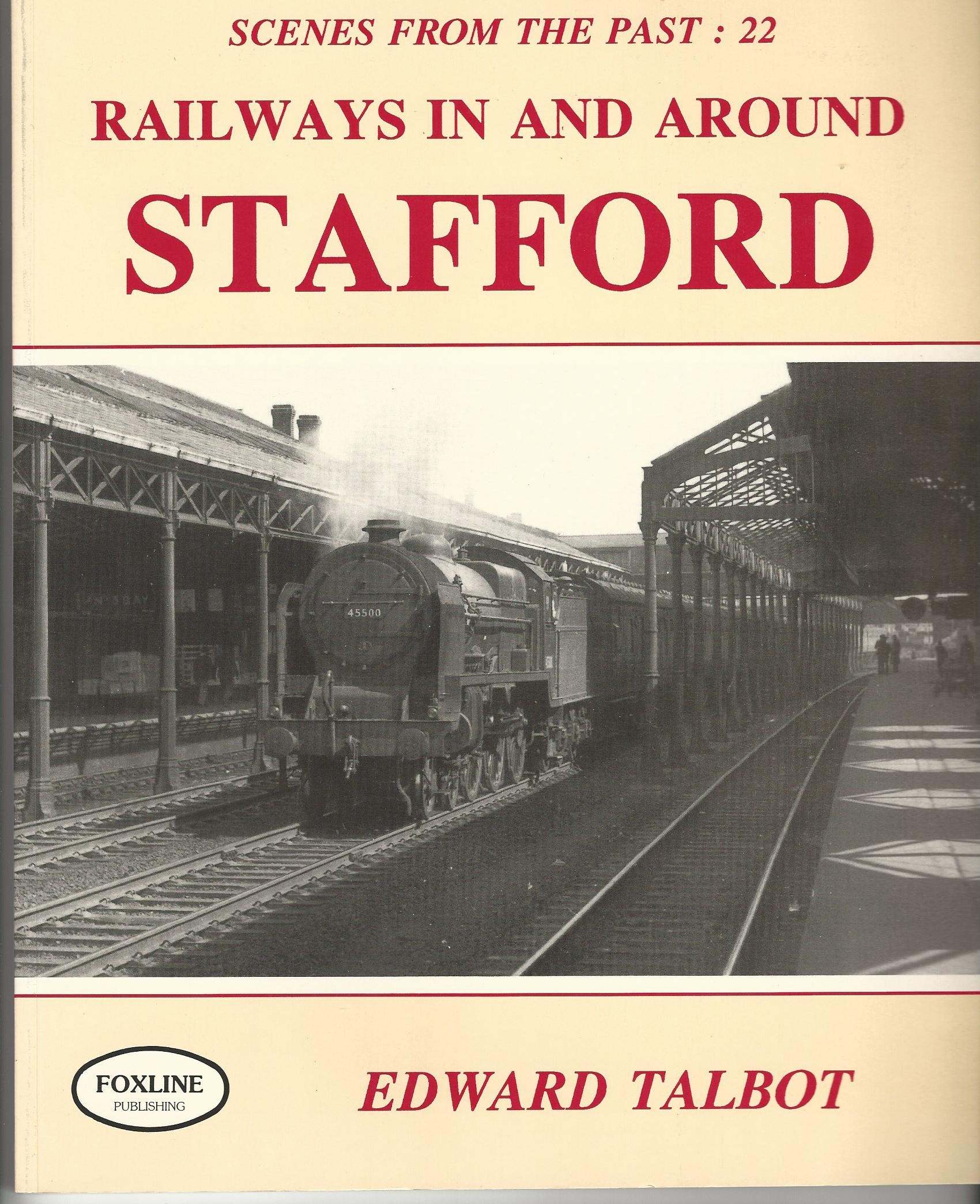 Image for Railways in and Around Stafford (Scenes from the Past).