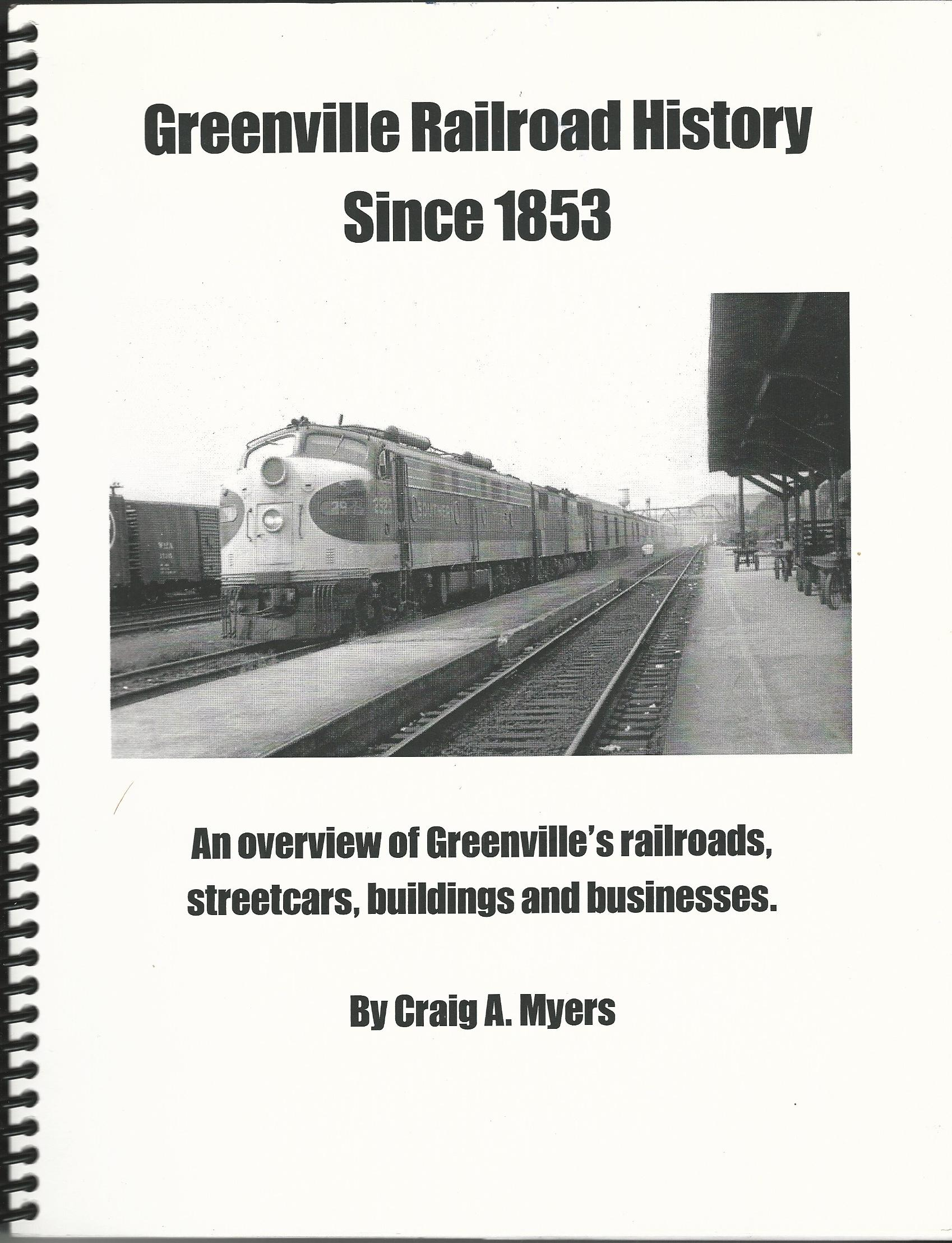 Image for Greenville Railroad History Since 1853: An Overview of Greenville's Railroads, Streetcars
