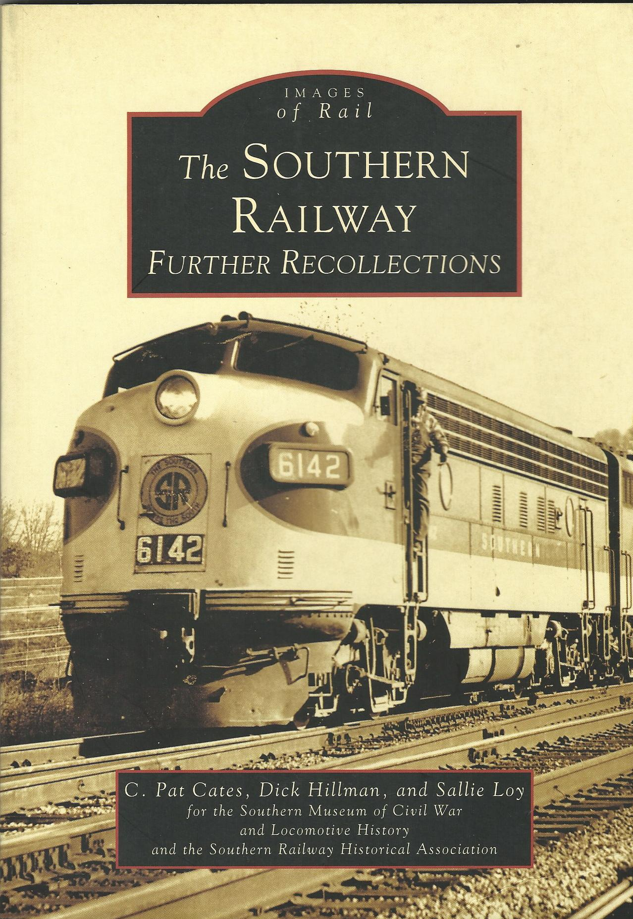 Image for Southern Railway: Further Recollections, The (GA) (Images of Rail)