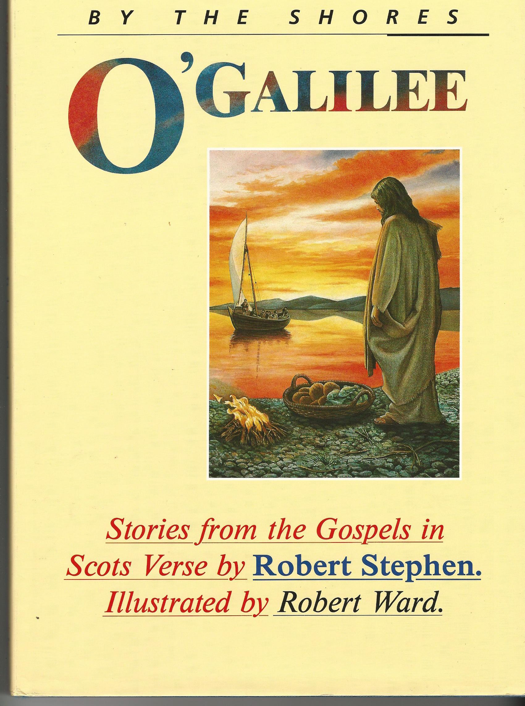 Image for By the Shores O'Galilee: Stories from the Gospels in Scots Verse.