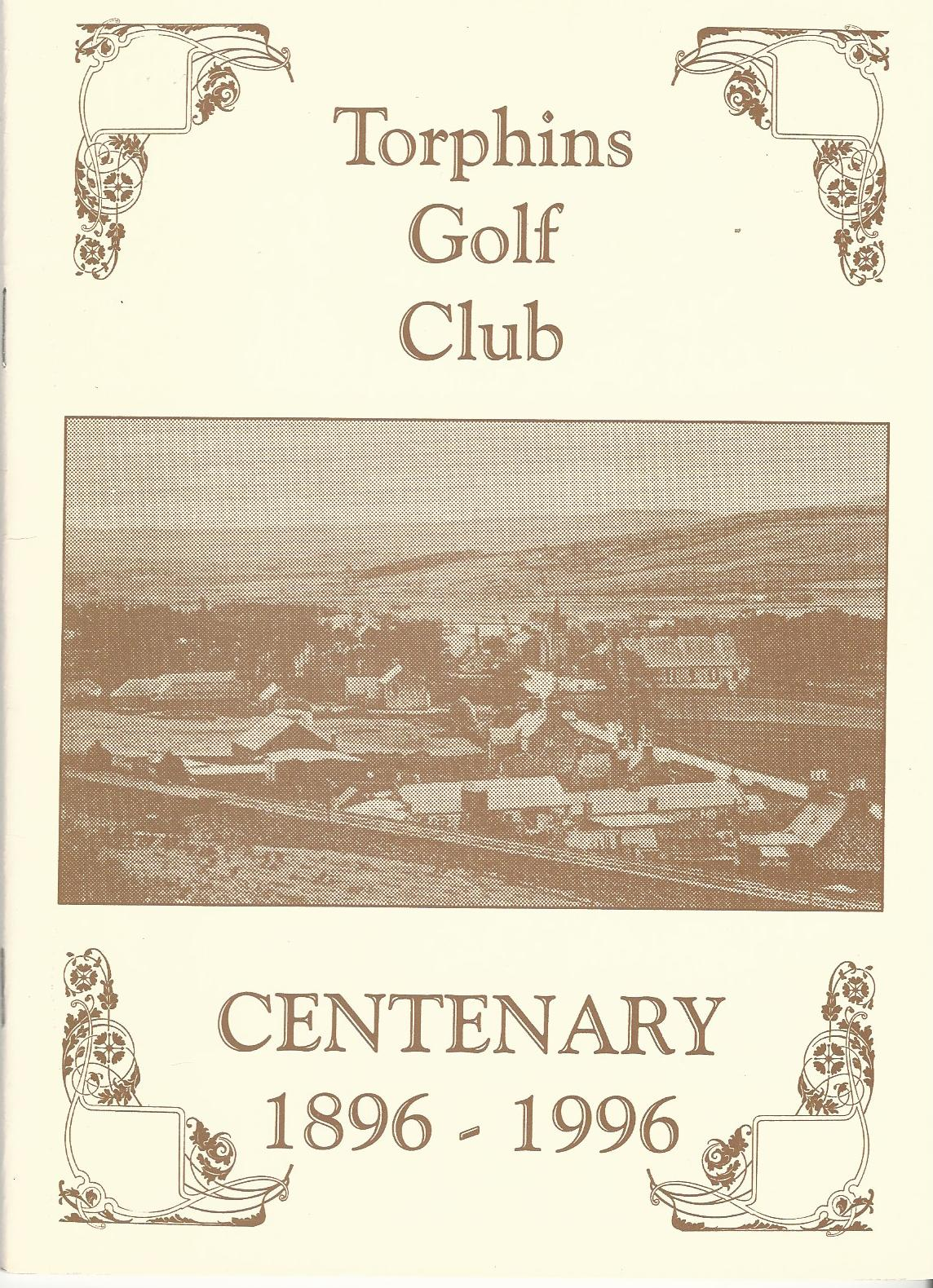 Image for Torphins Golf Club: Centenary 1896 - 1996.