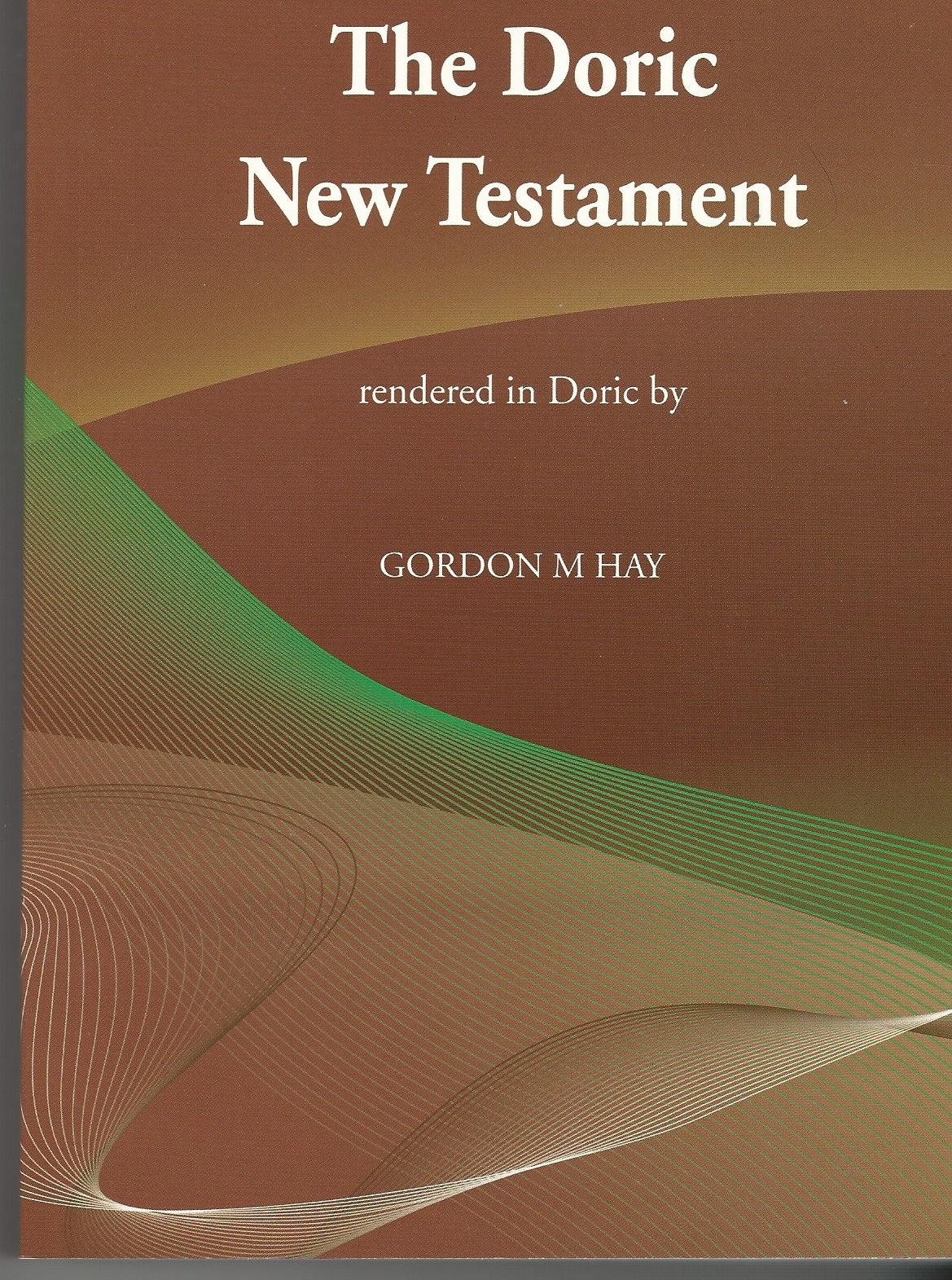 Image for The Doric New Testament.