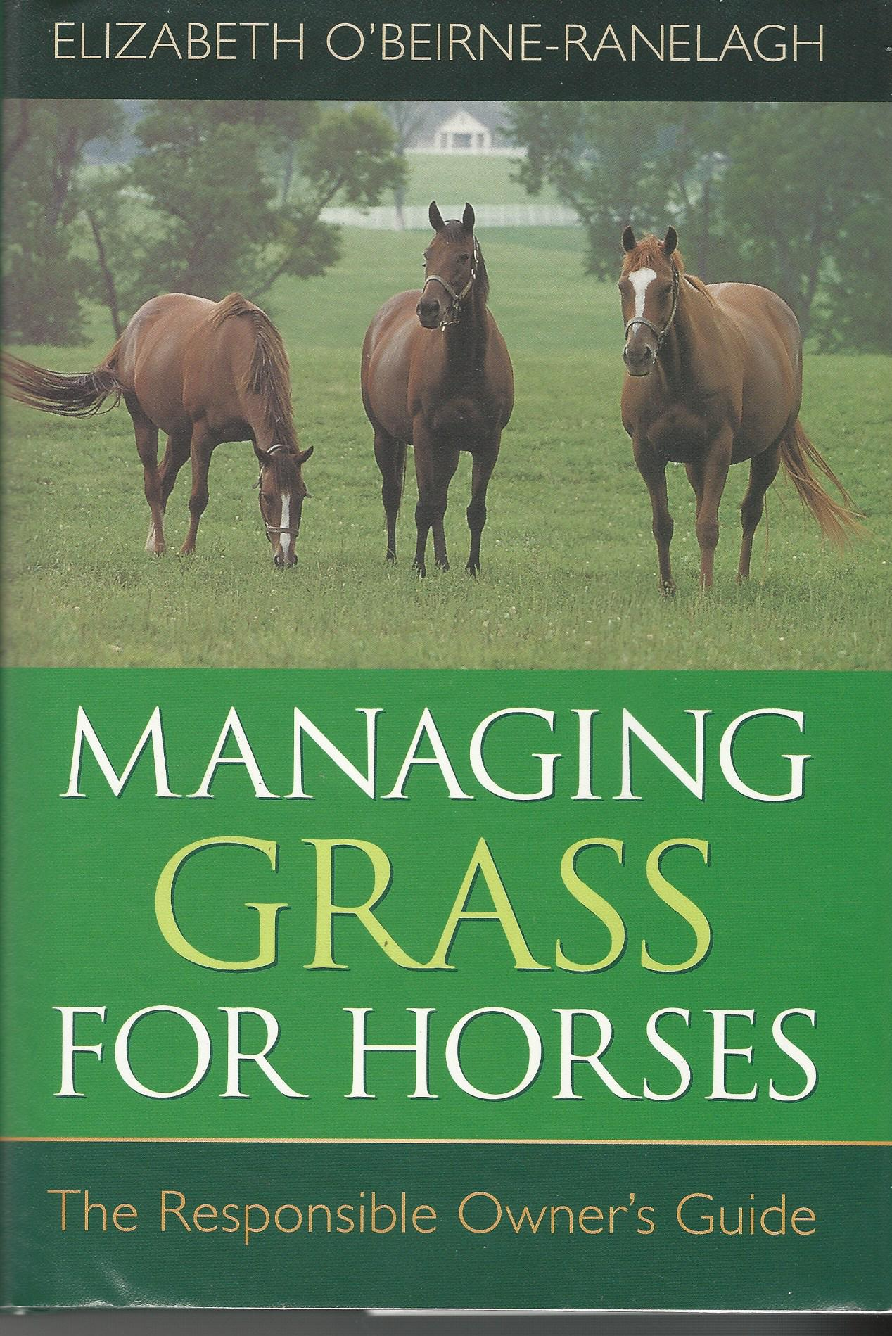 Image for Managing Grass for Horses: The Responsible Owner's Guide.