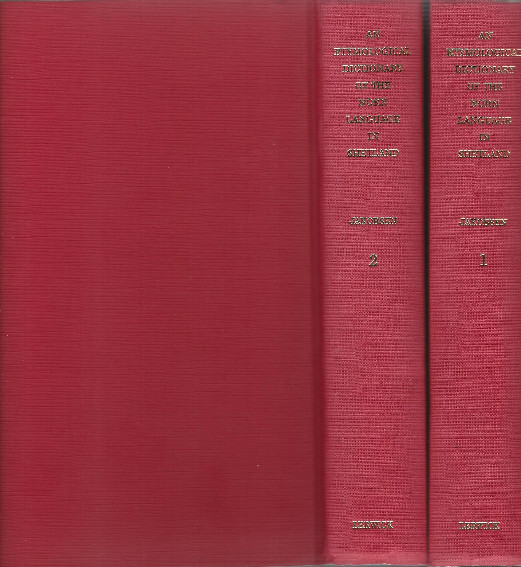 Image for Etymological Dictionary of the Norn Language in Shetland. 2 Volumes.