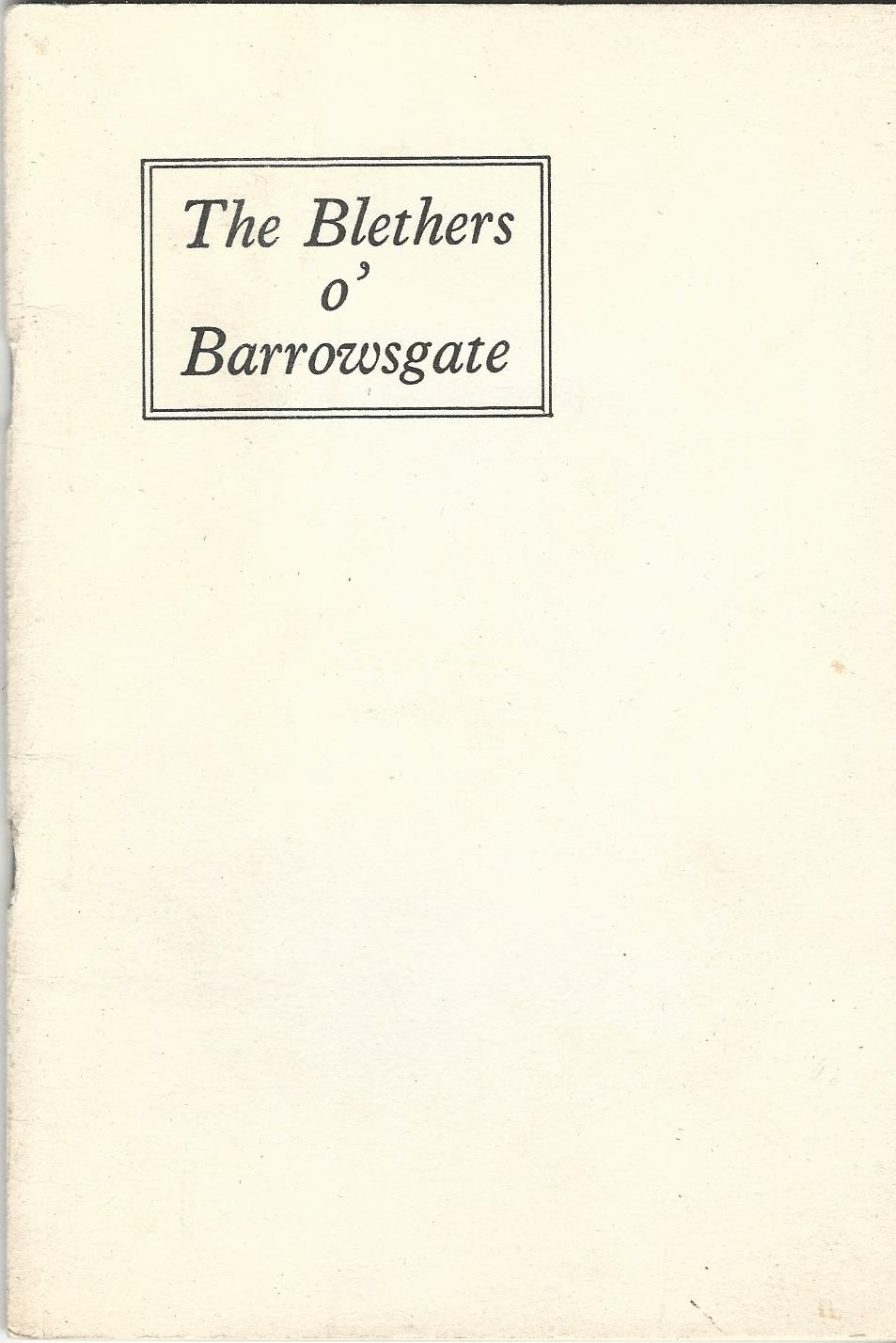 Image for The Blethers o' Barrowsgate.