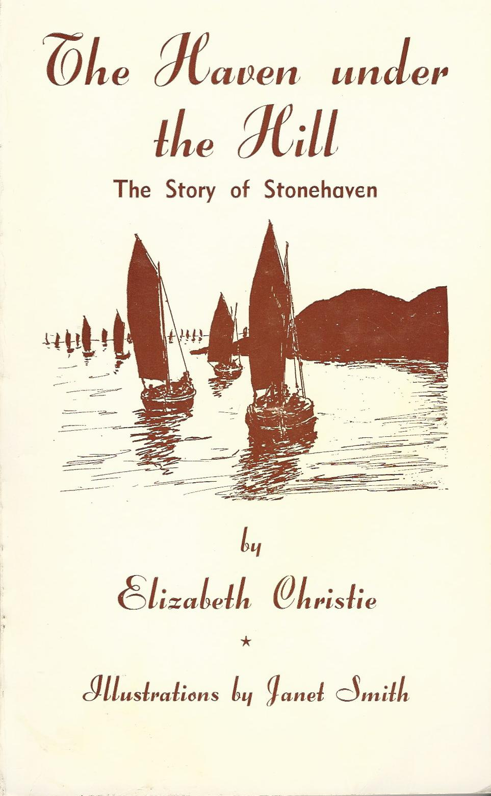 Image for The Haven Under the Hill: The Story of Stonehaven.