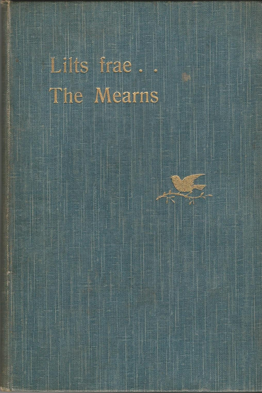 Image for Lilts frae The Mearns: The Heather, Lintie and other Lays