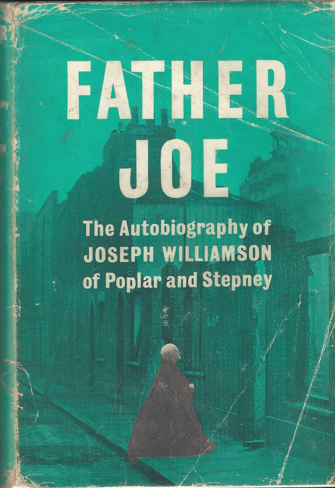 Image for Father Joe: The Autobiography of Joseph Williamson of Poplar and Stepney
