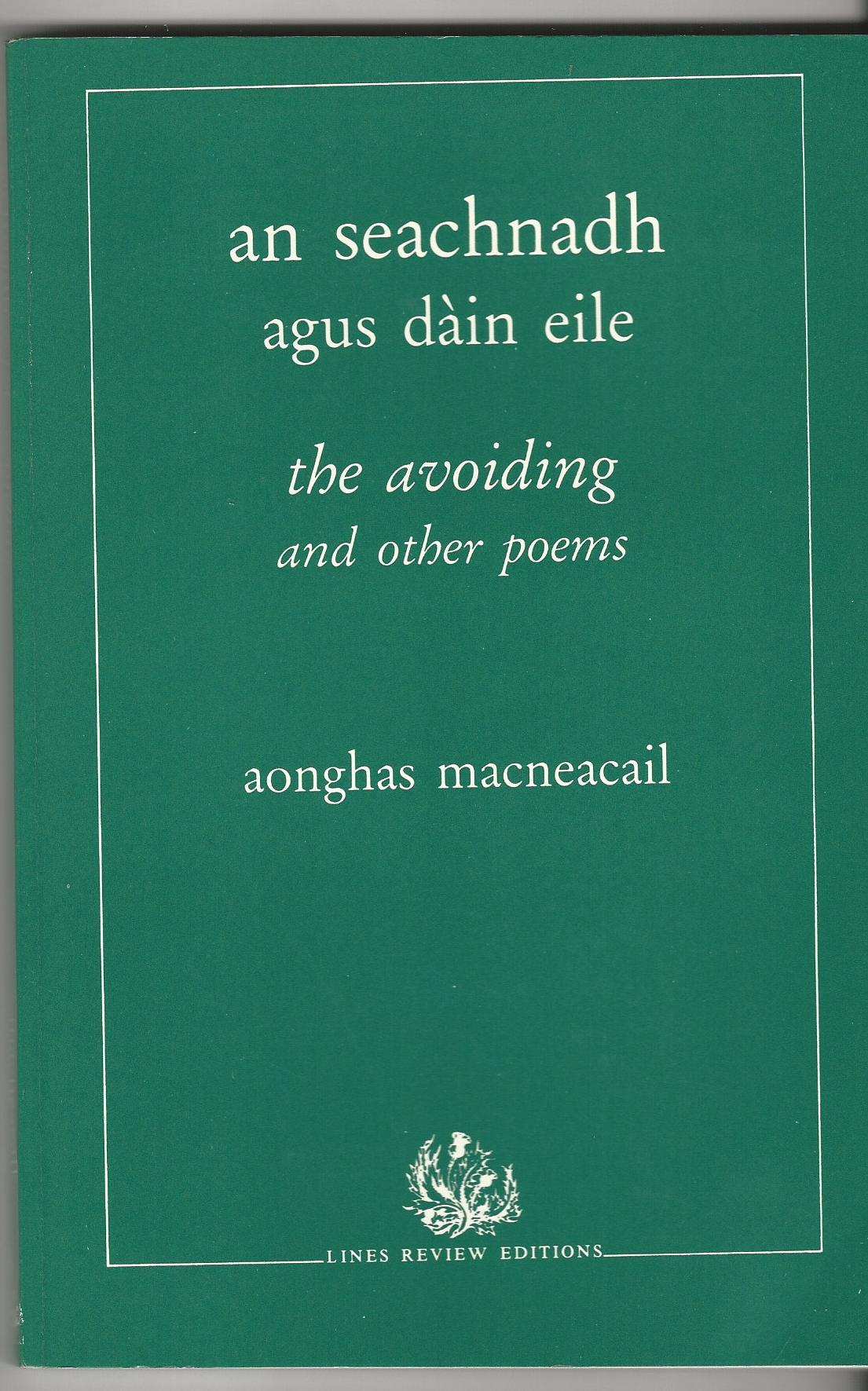 Image for An Seachnadh Agus Dain Eile: The Avoiding and Other Poems.
