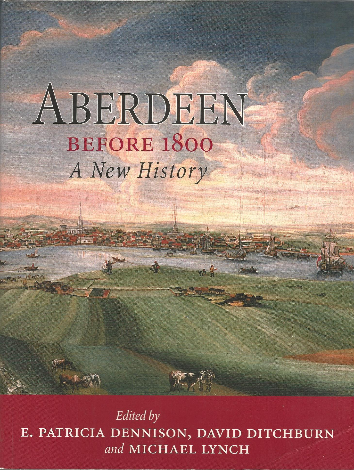 Image for Aberdeen Before 1800: A New History.