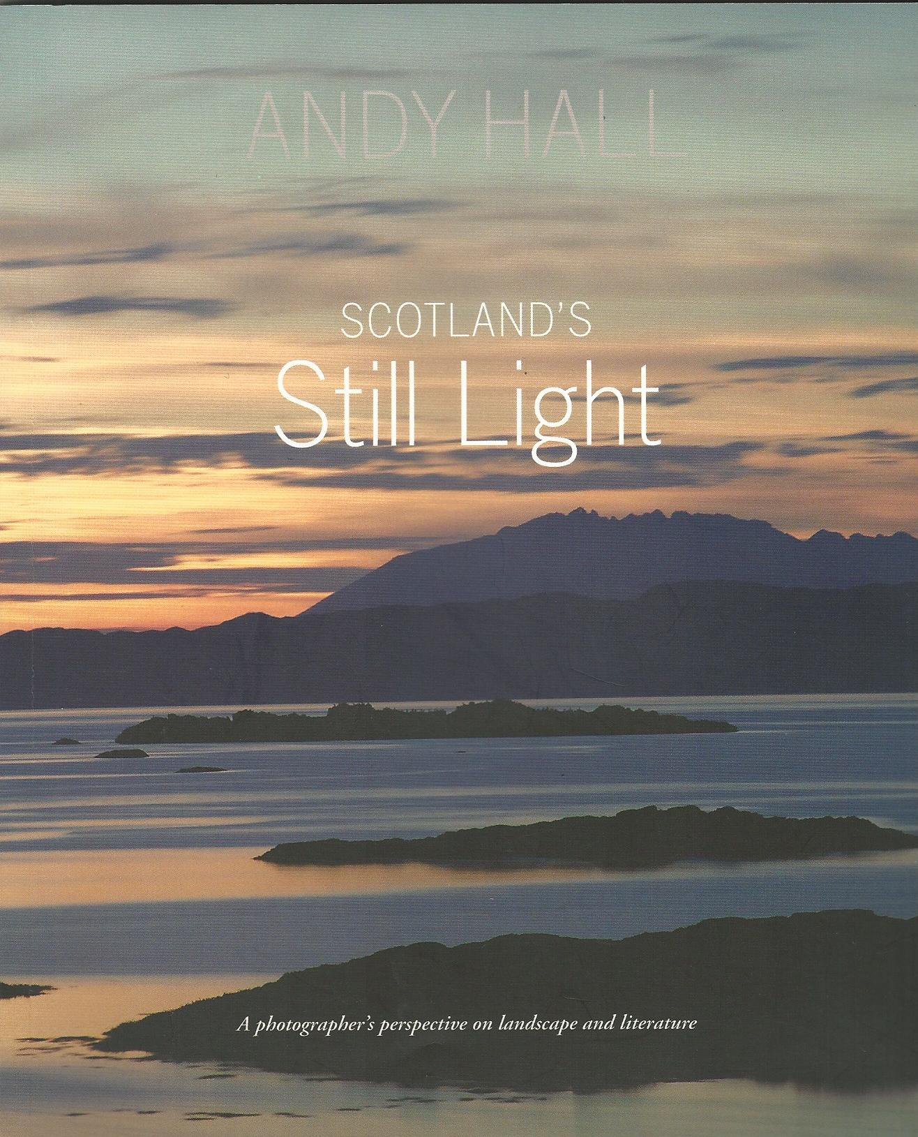 Image for Scotland's Still Light: A Photographer's Vision Inspired by Scottish Literature