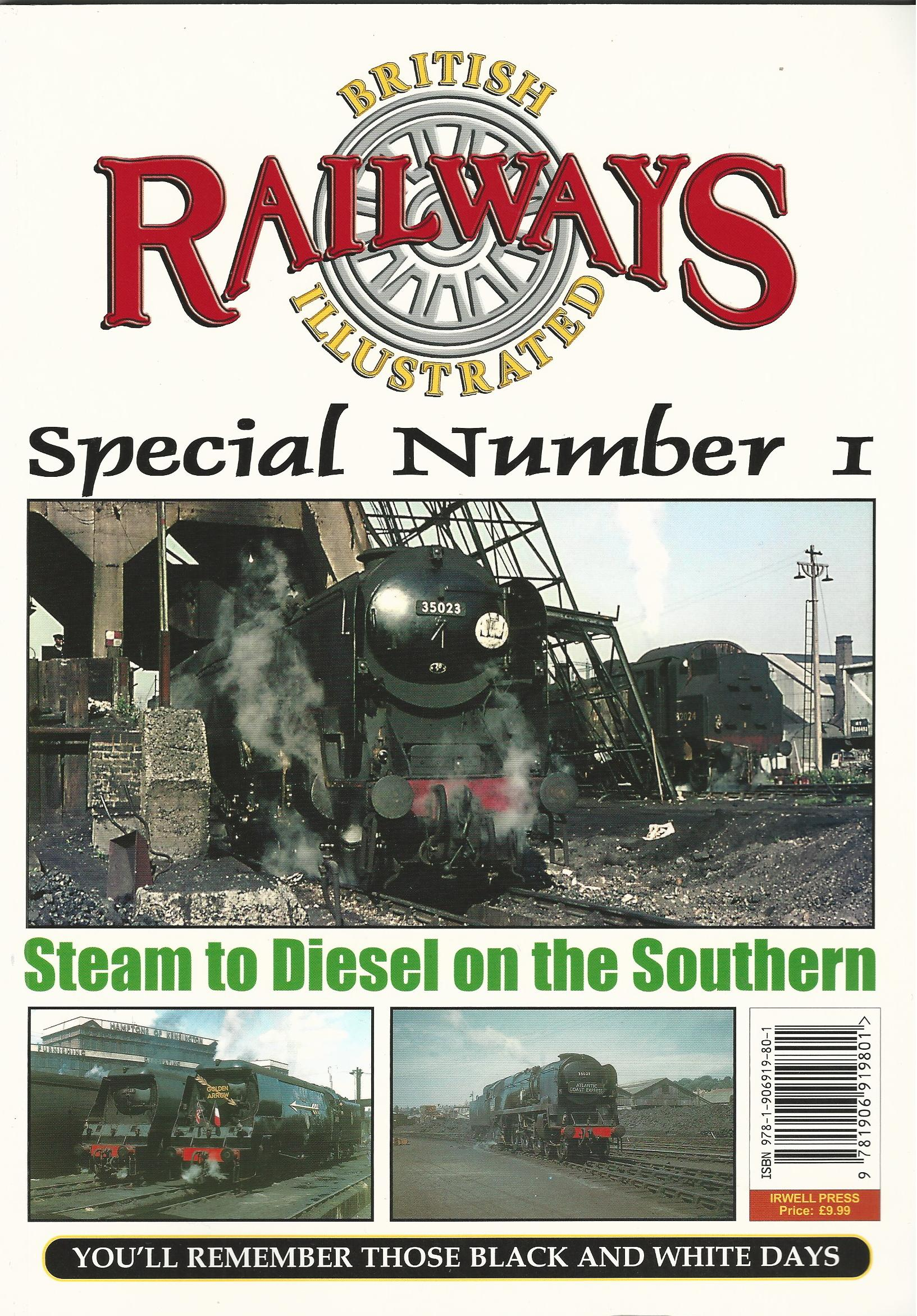 Image for British Railways Illustrated Special: No. 1: Steam to Diesel on the Southern