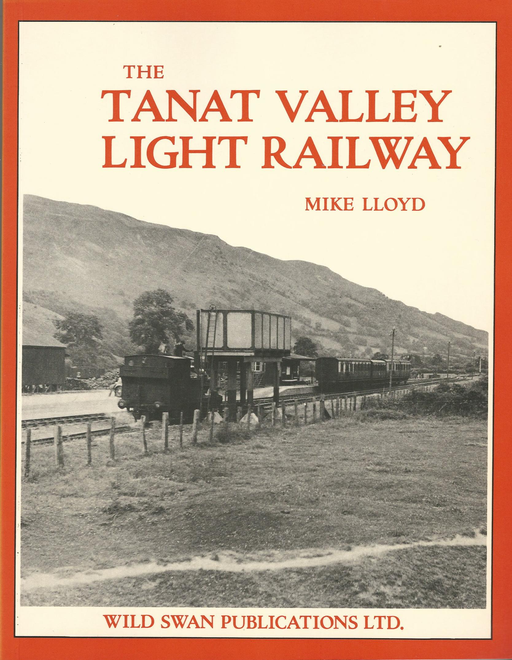 Image for The Tanat Valley Light Railway