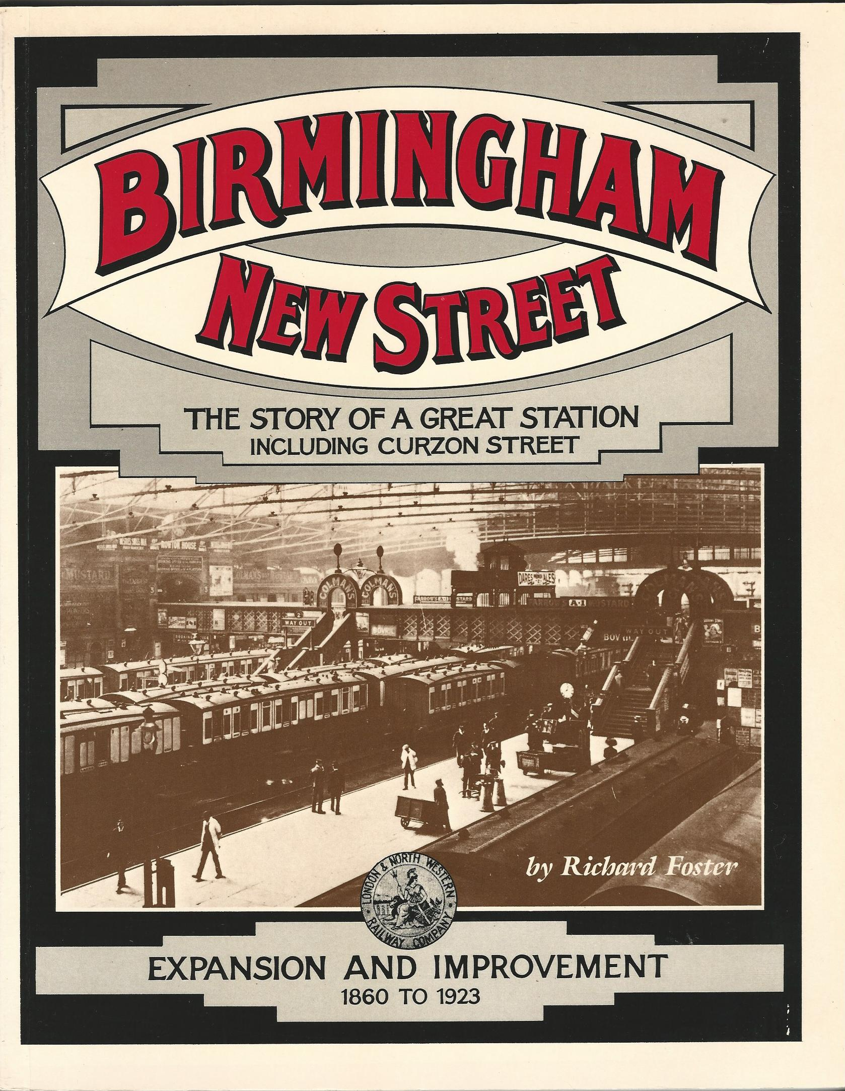 Image for Birmingham New Street: Expansion and Improvement, 1860-1923 v.2: Expansion and Improvement, 1860-1923 Vol 2