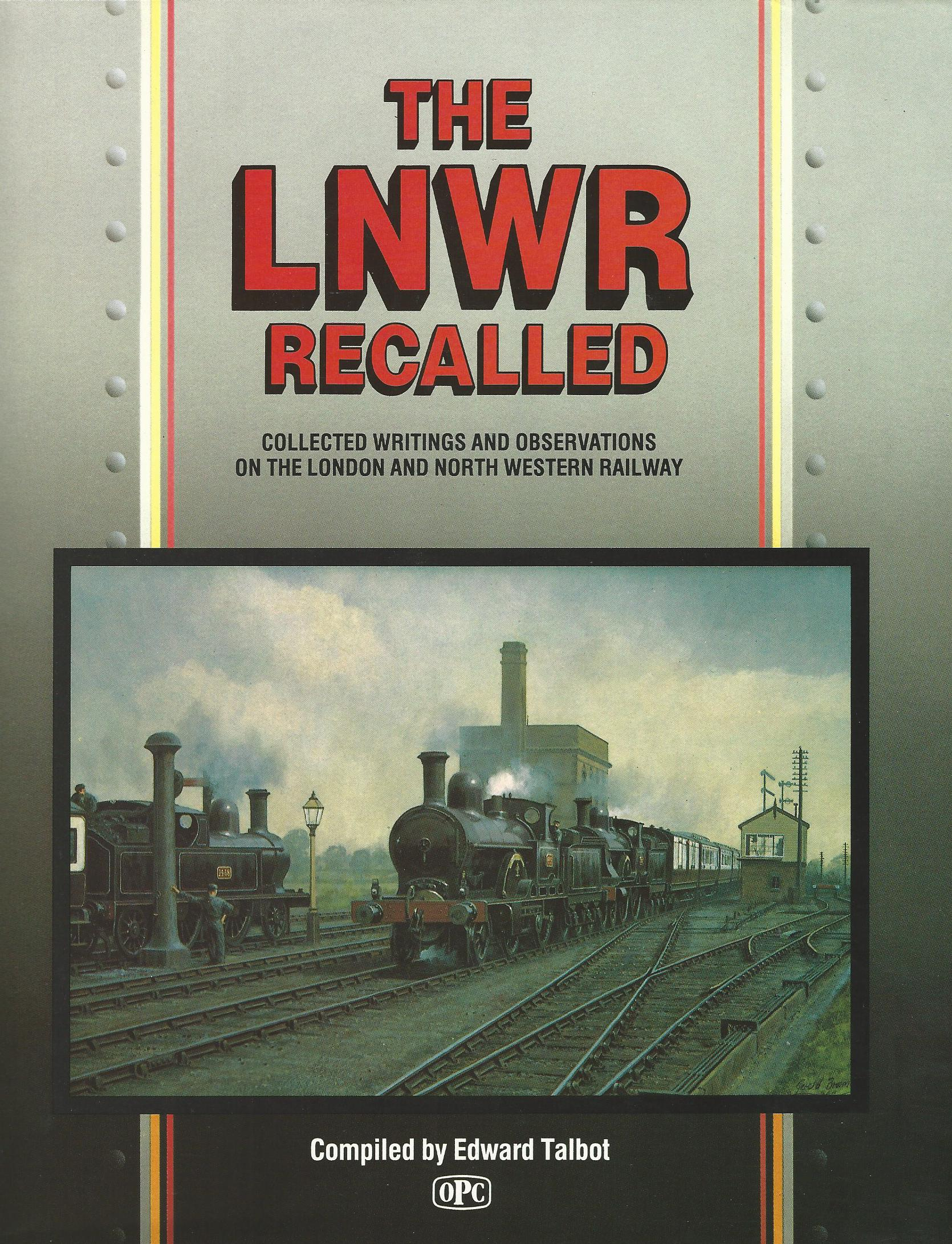 Image for The LNWR Recalled