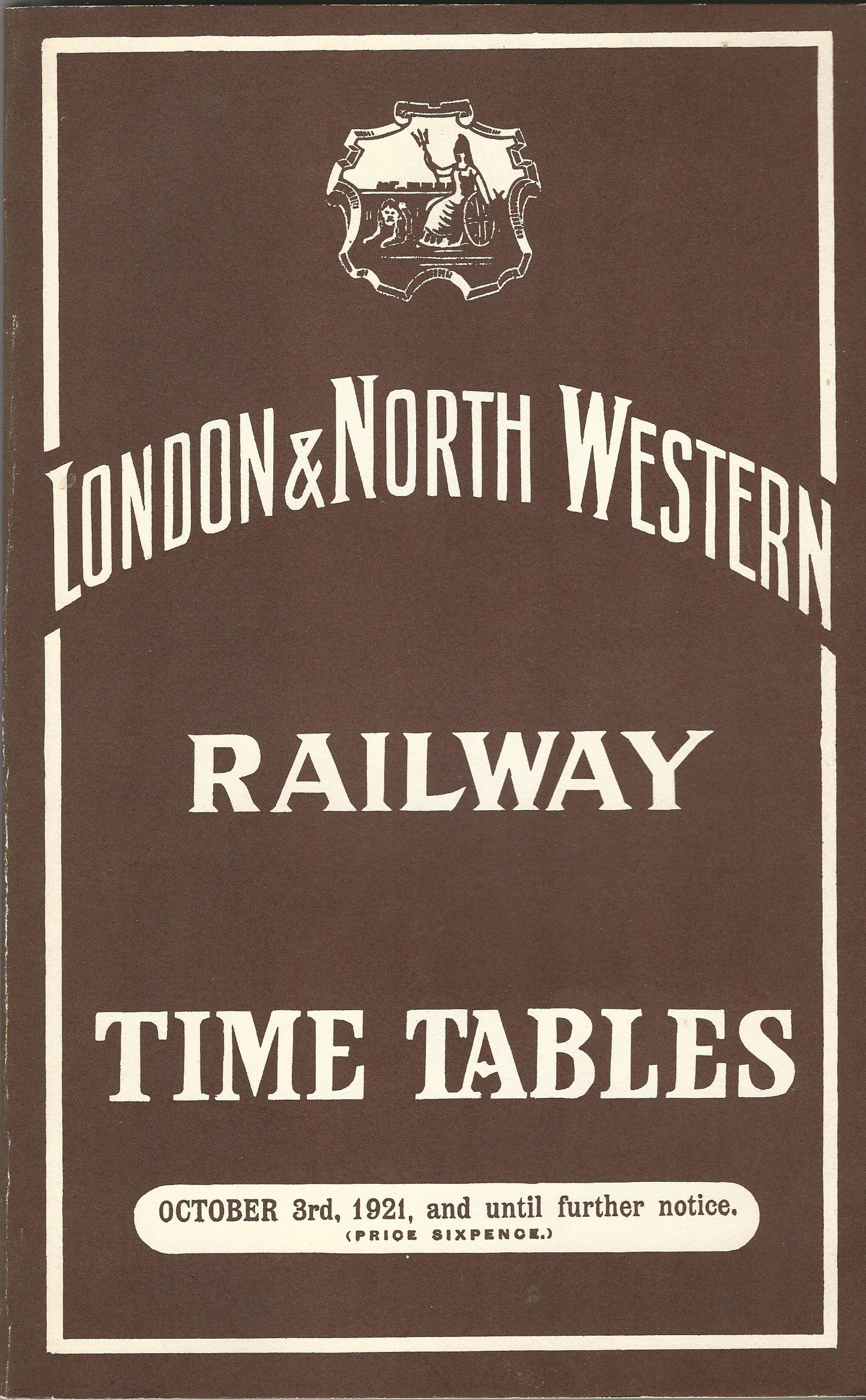 Image for London & North Western Railway Time Tables - October 3rd, 1921, and Until Further Notice.