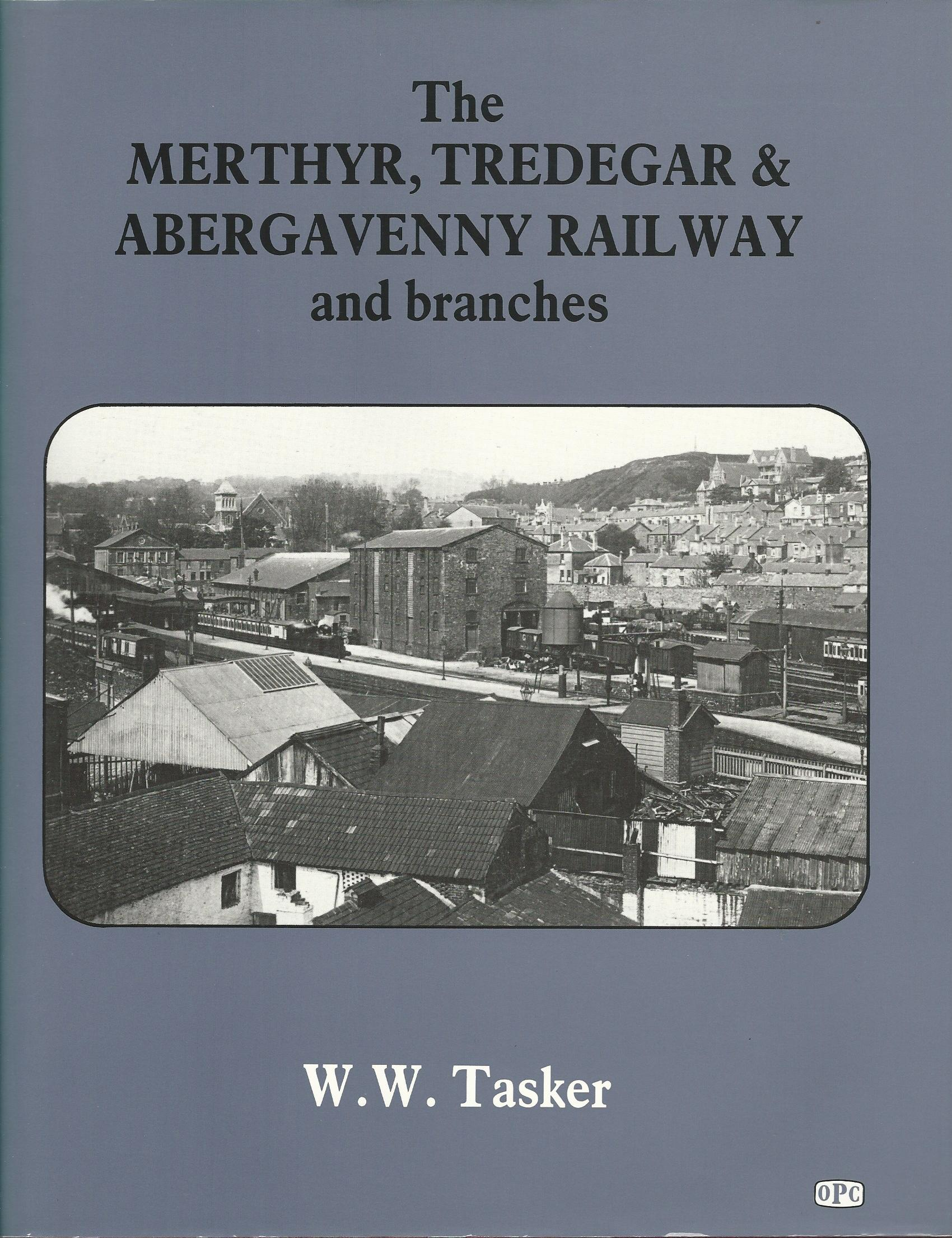 Image for Merthyr, Tredegar and Abergavenny Railway and Branches