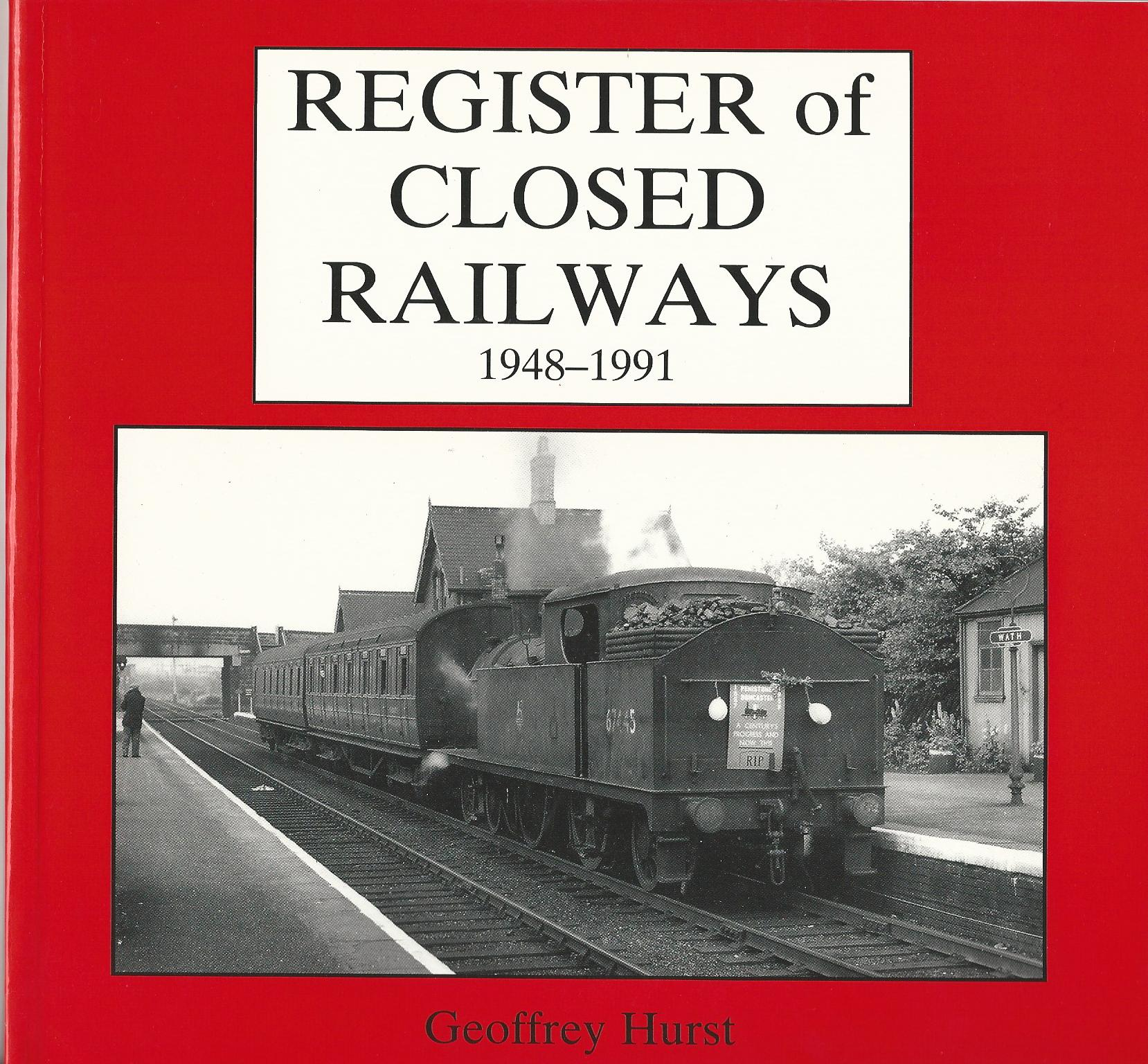 Image for Register of Closed Railways, 1948-91