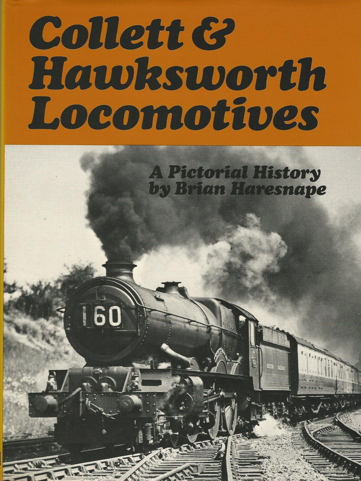Image for Collett & Hawksworth locomotives: A pictorial history
