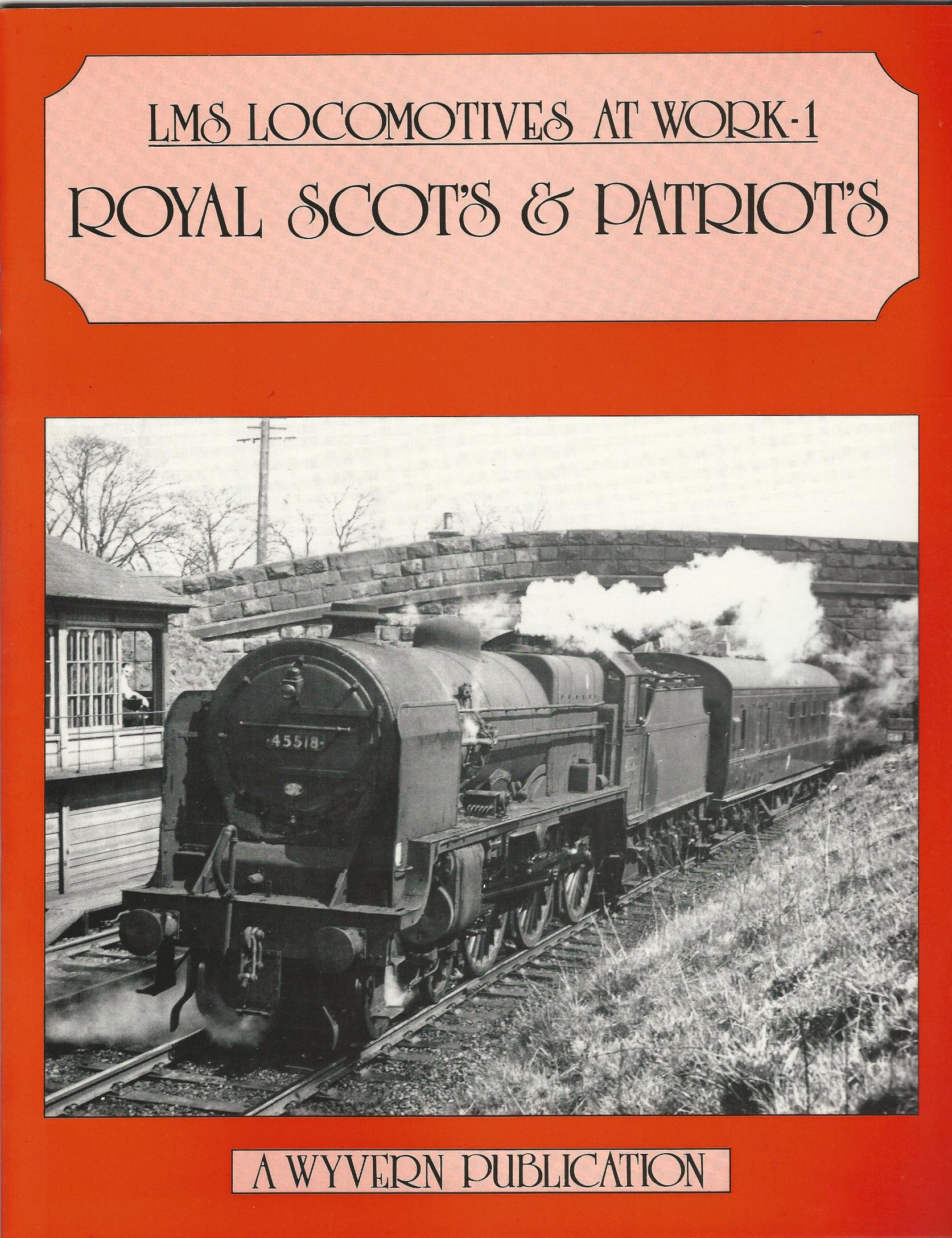 Image for LMS Locomotives at Work 1 - Royal Scots & Patriots