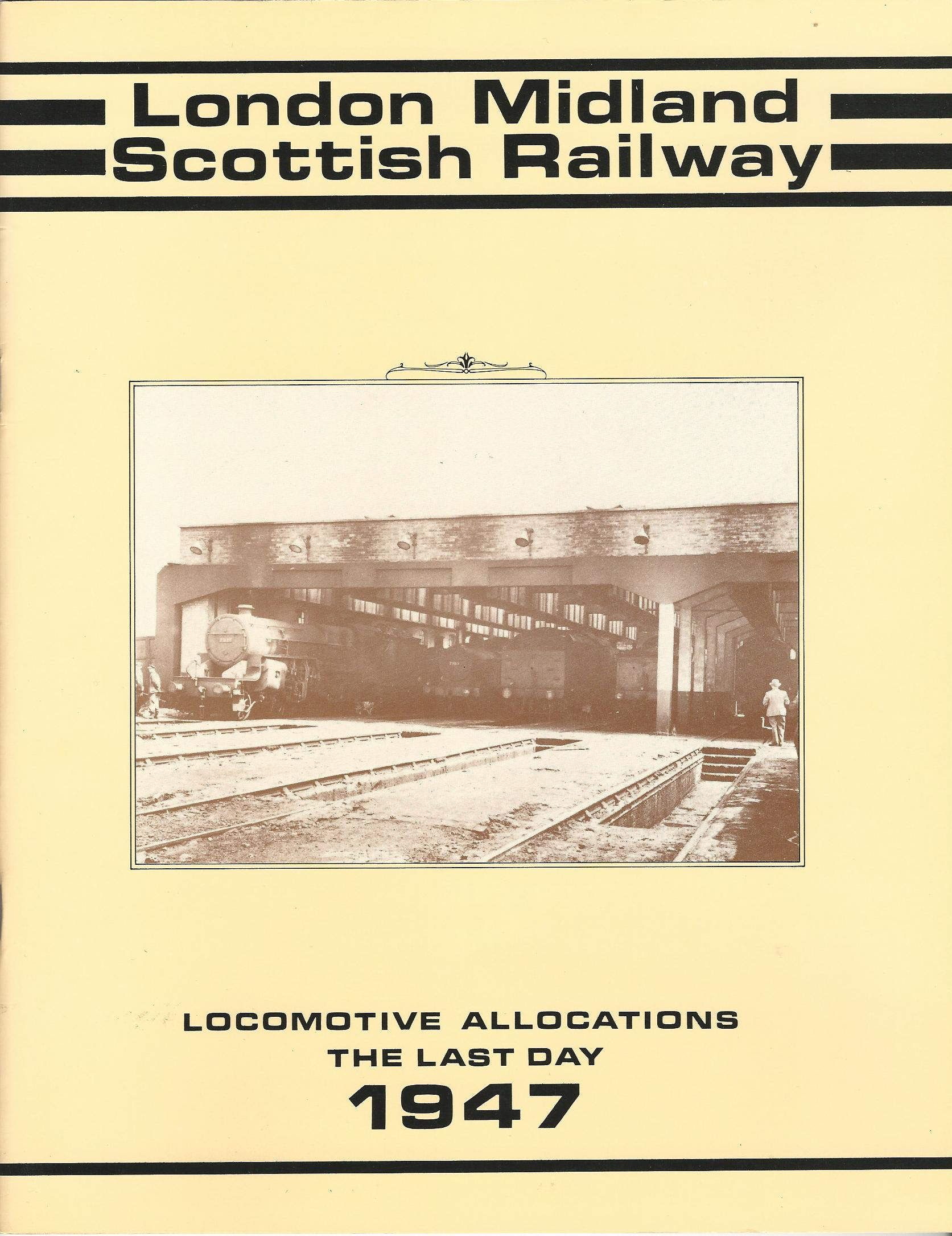 Image for London, Midland and Scottish Railway: Locomotive Allocations The Last Day 1947