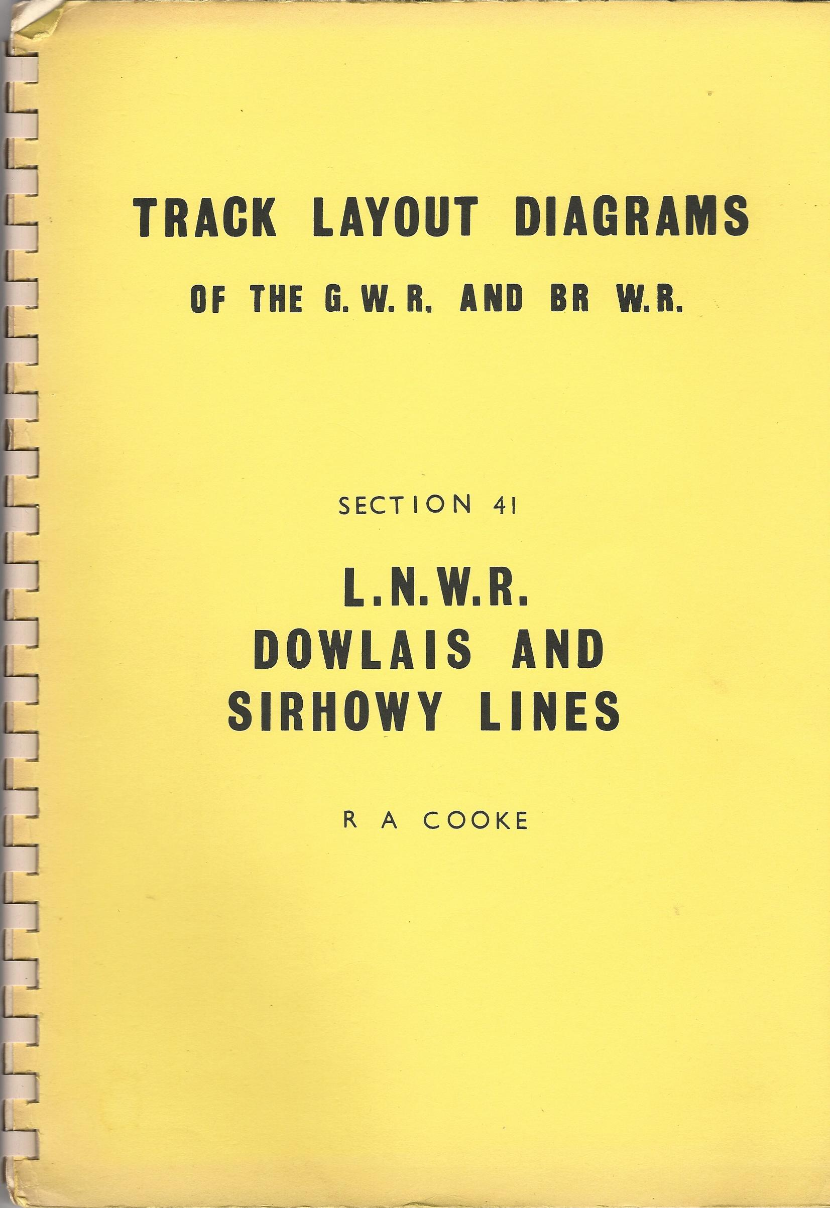 Image for Track Layout Diagrams of the G.W.R. and BR W.R. - Section 41 L.N.W.R. Dowlais and Sirhowy Lines