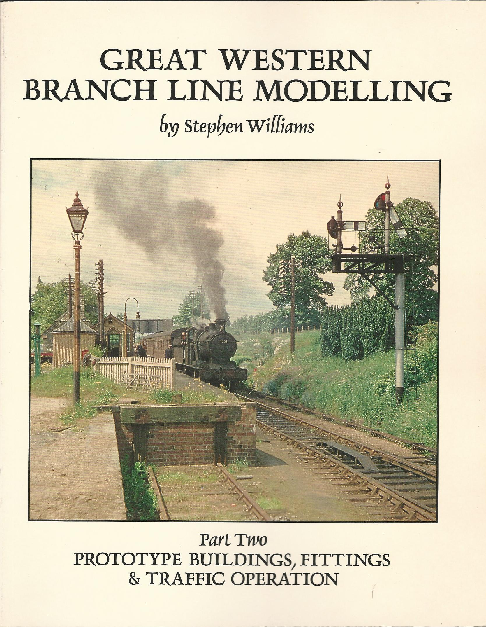 Image for Great Western Branch Line Modelling Part 2: Prototype Buildings, Fittings and Traffic Operation
