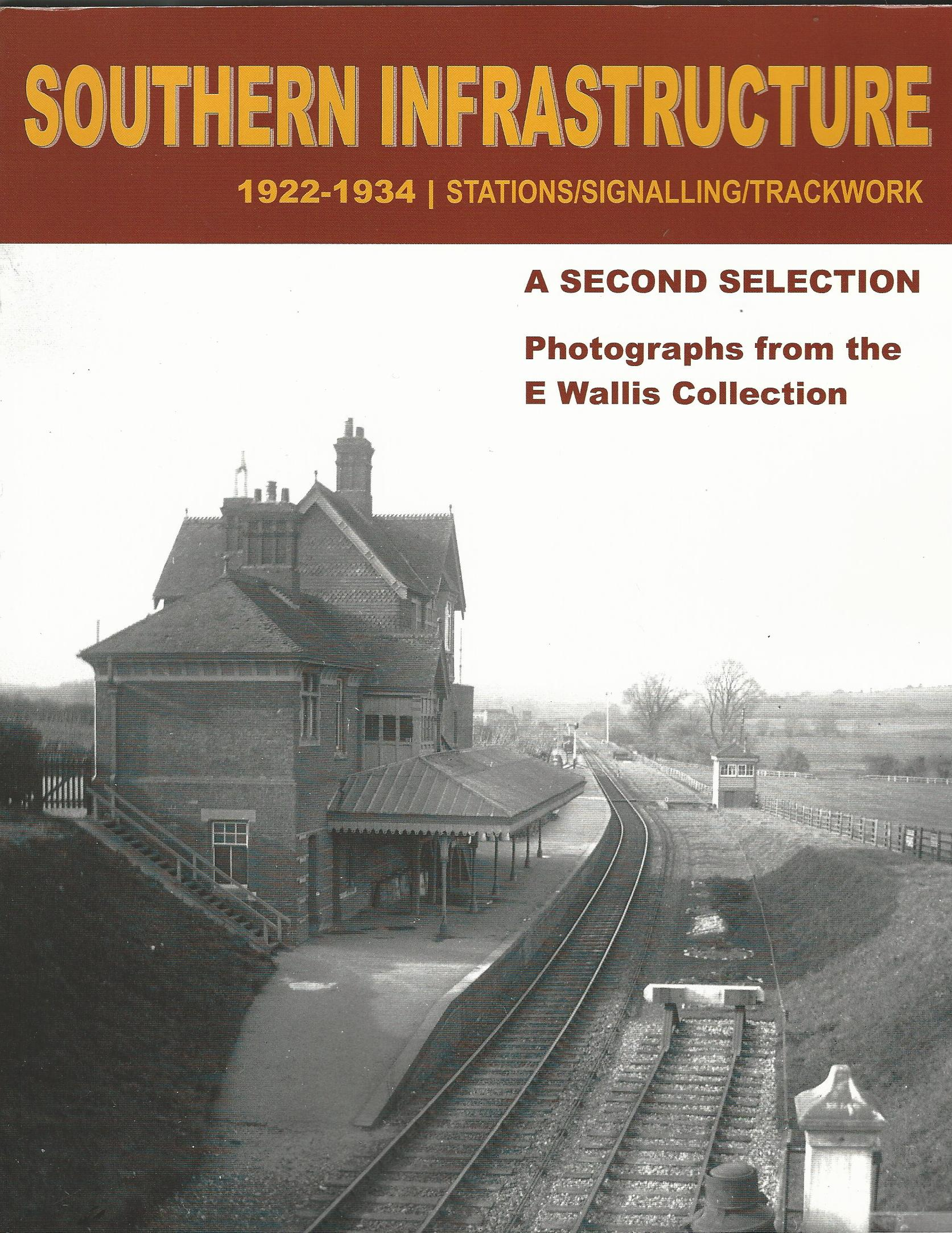 Image for Southern Infrastructure 1922 - 1934: A Second Selection: Photographs from the E Wallis Collection