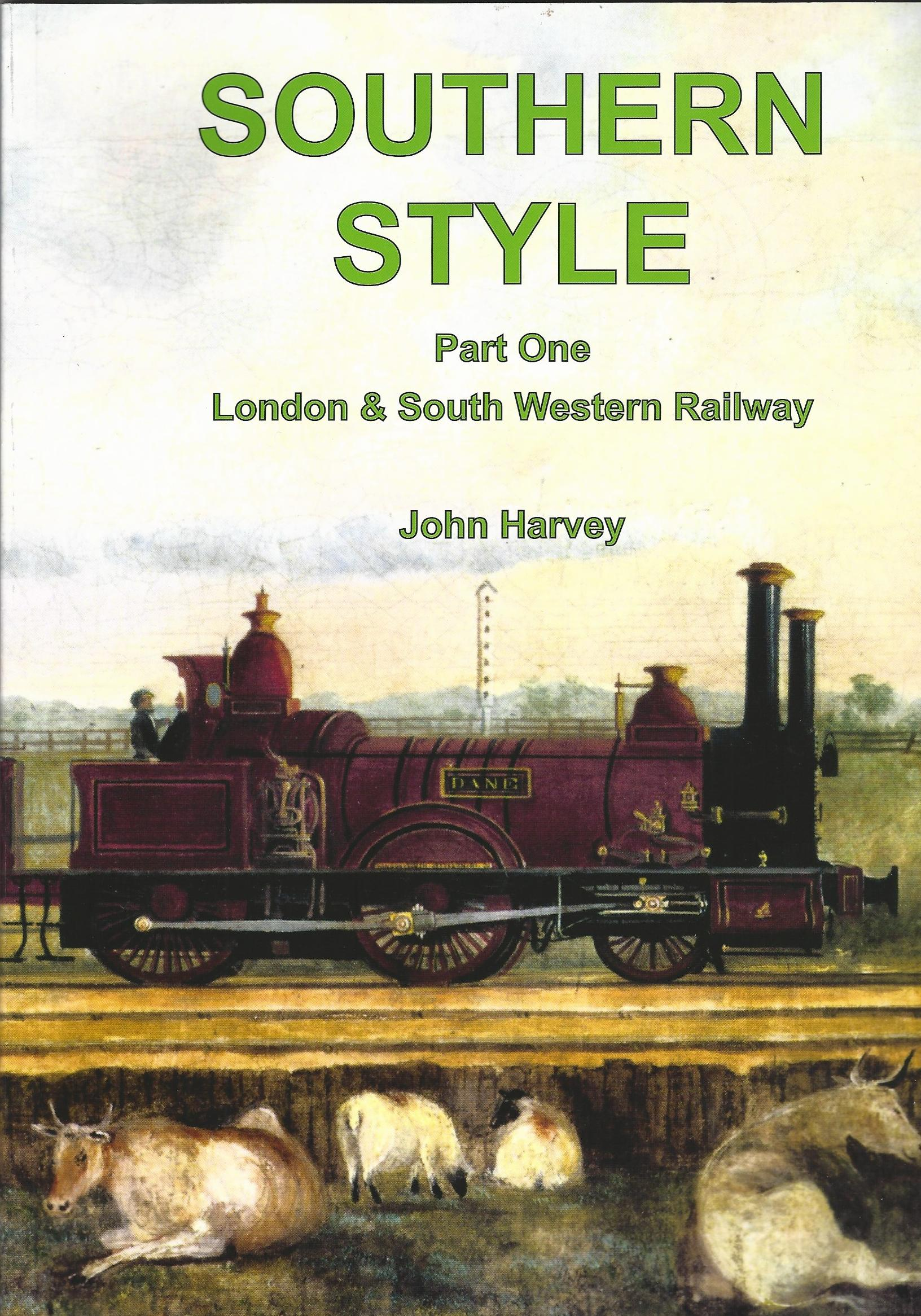 Image for Southern Style: Part One, London & South Western Railway