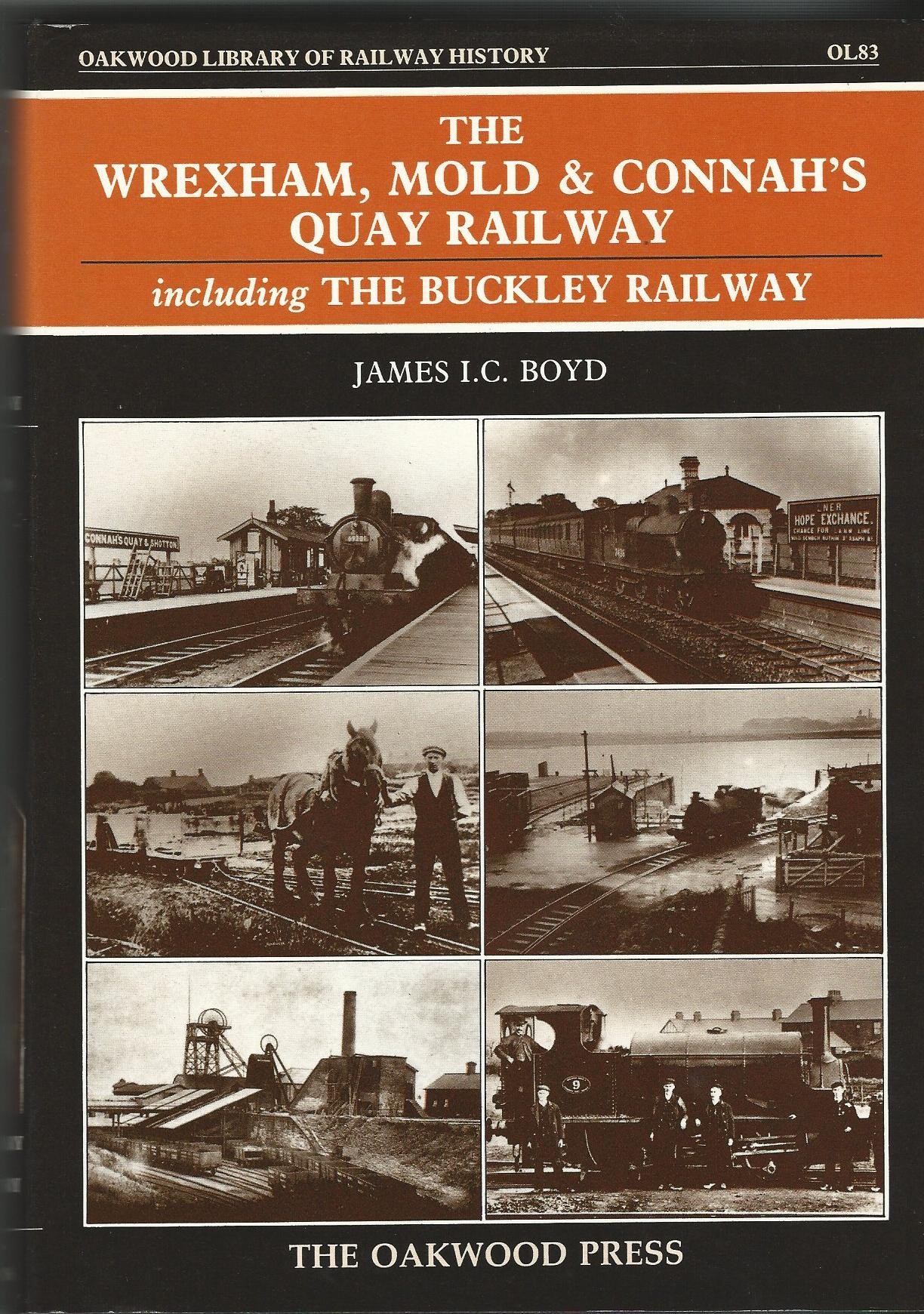 Image for The Wrexham, Mold and Connah's Quay (Oakwood Library of Railway History)