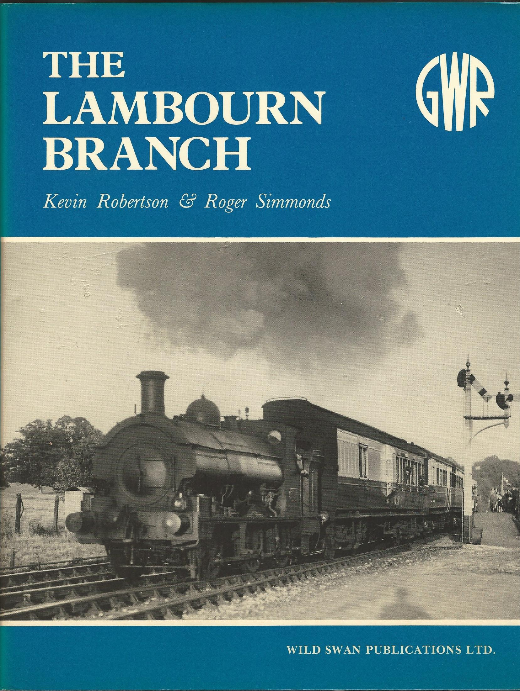 Image for Illustrated History of the Lambourn Branch