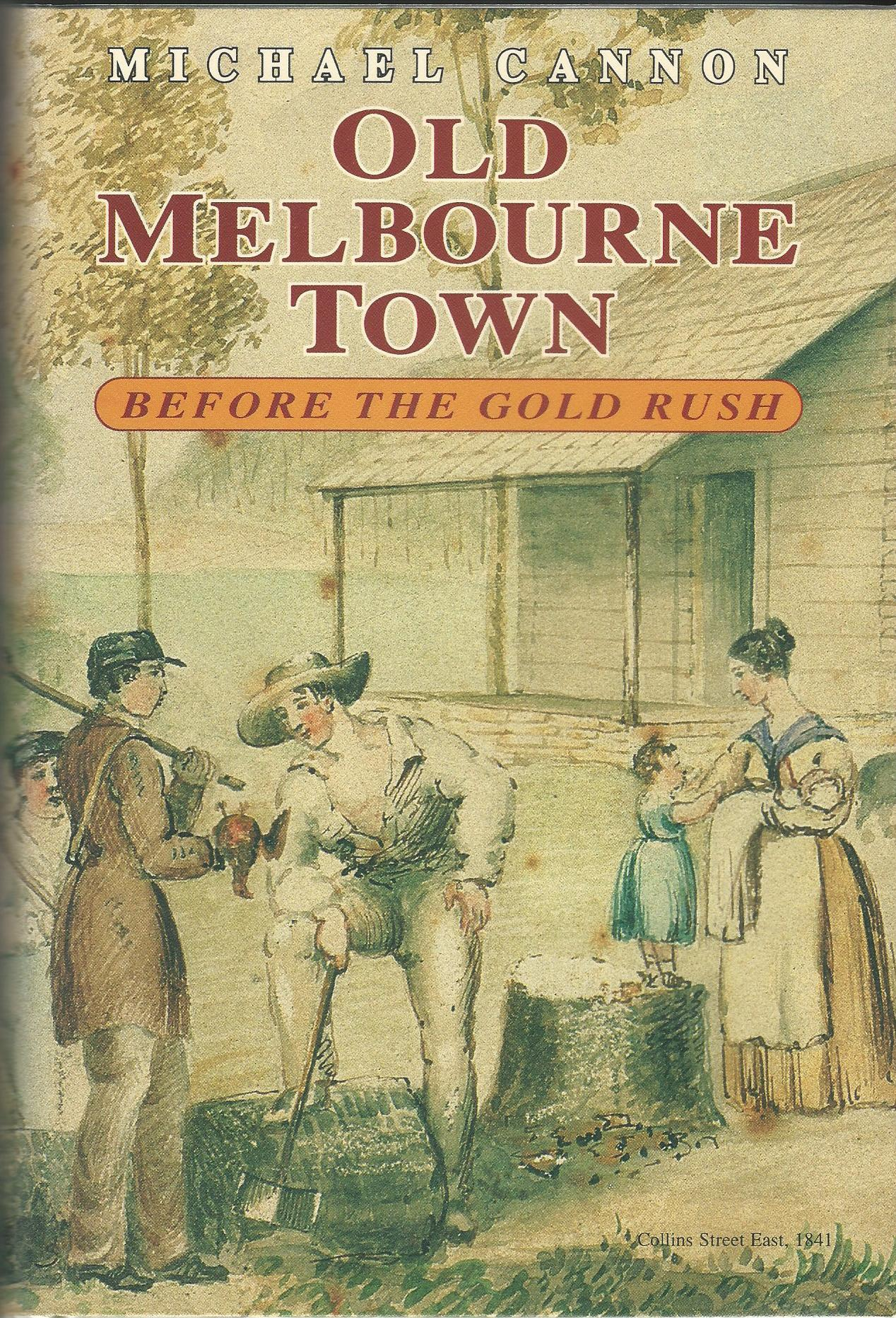Image for Old Melbourne Town Before the Gold Rush