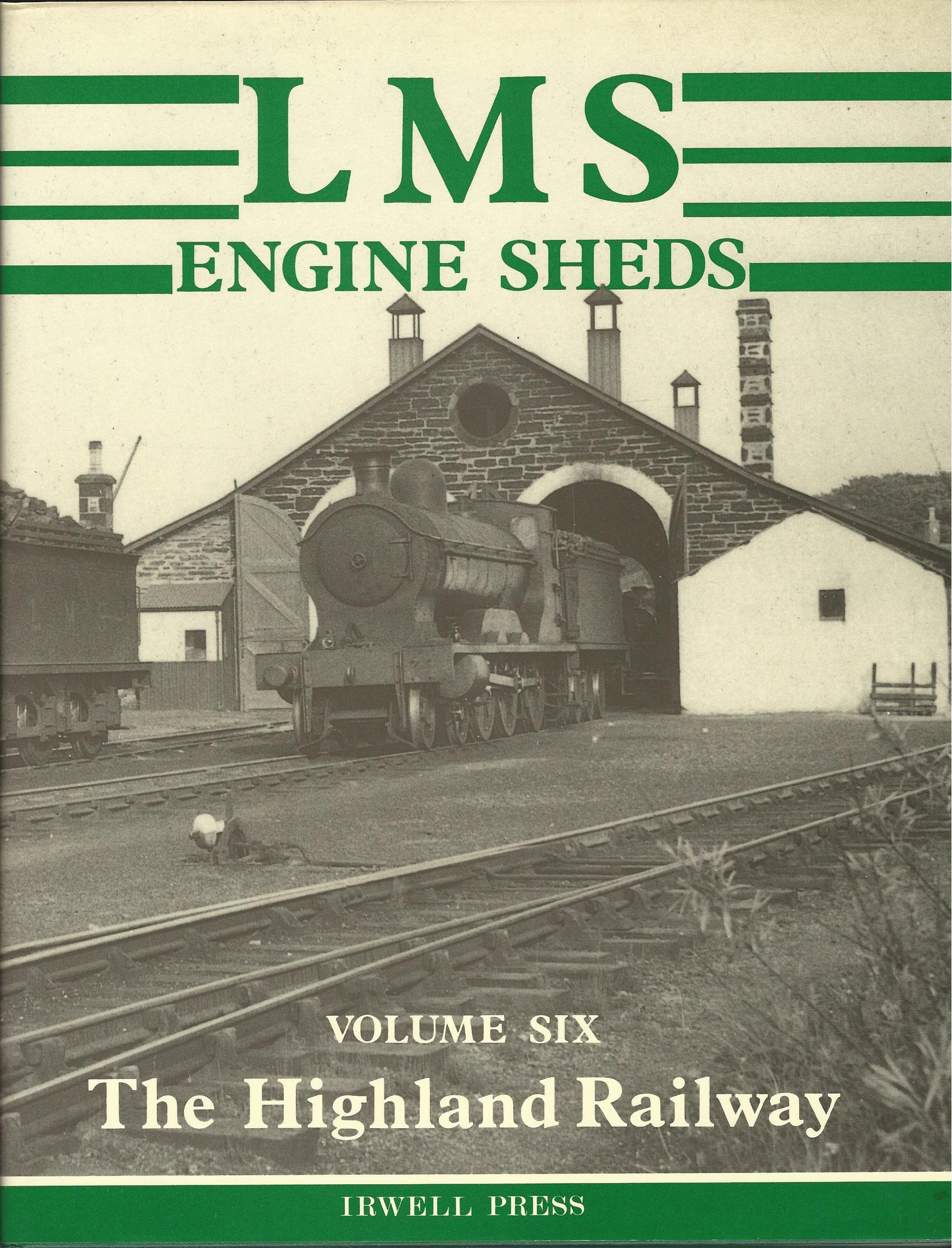 Image for LMS Engine Sheds: Volume 6 - The Highland Railway