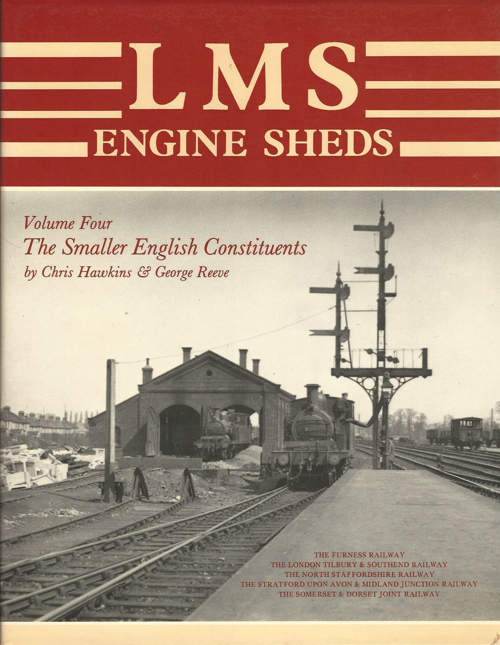 Image for LMS Engine Sheds: Volume 4 - The Smaller English Constituents