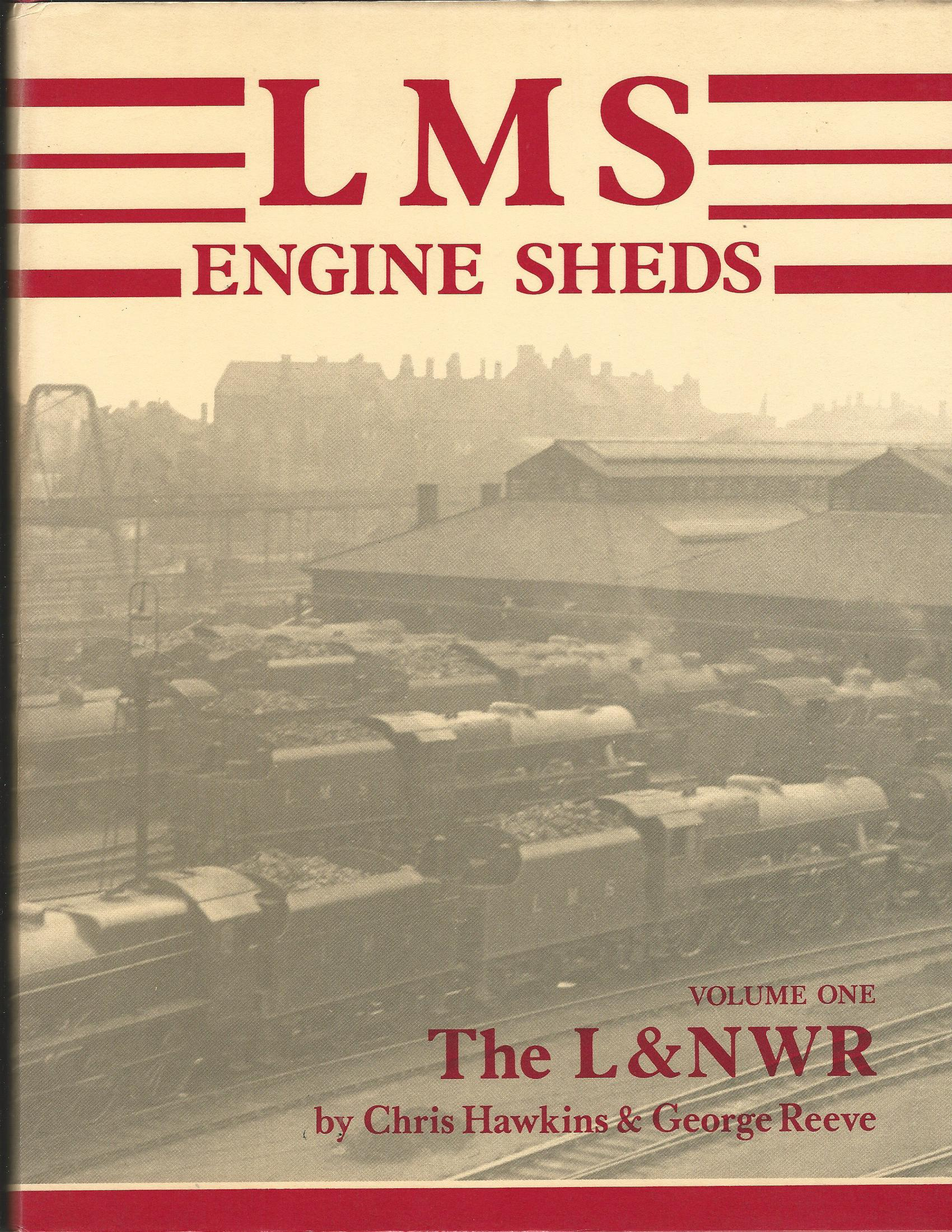 Image for LMS Engine Sheds: Volume 1 - The London & North Western Railway