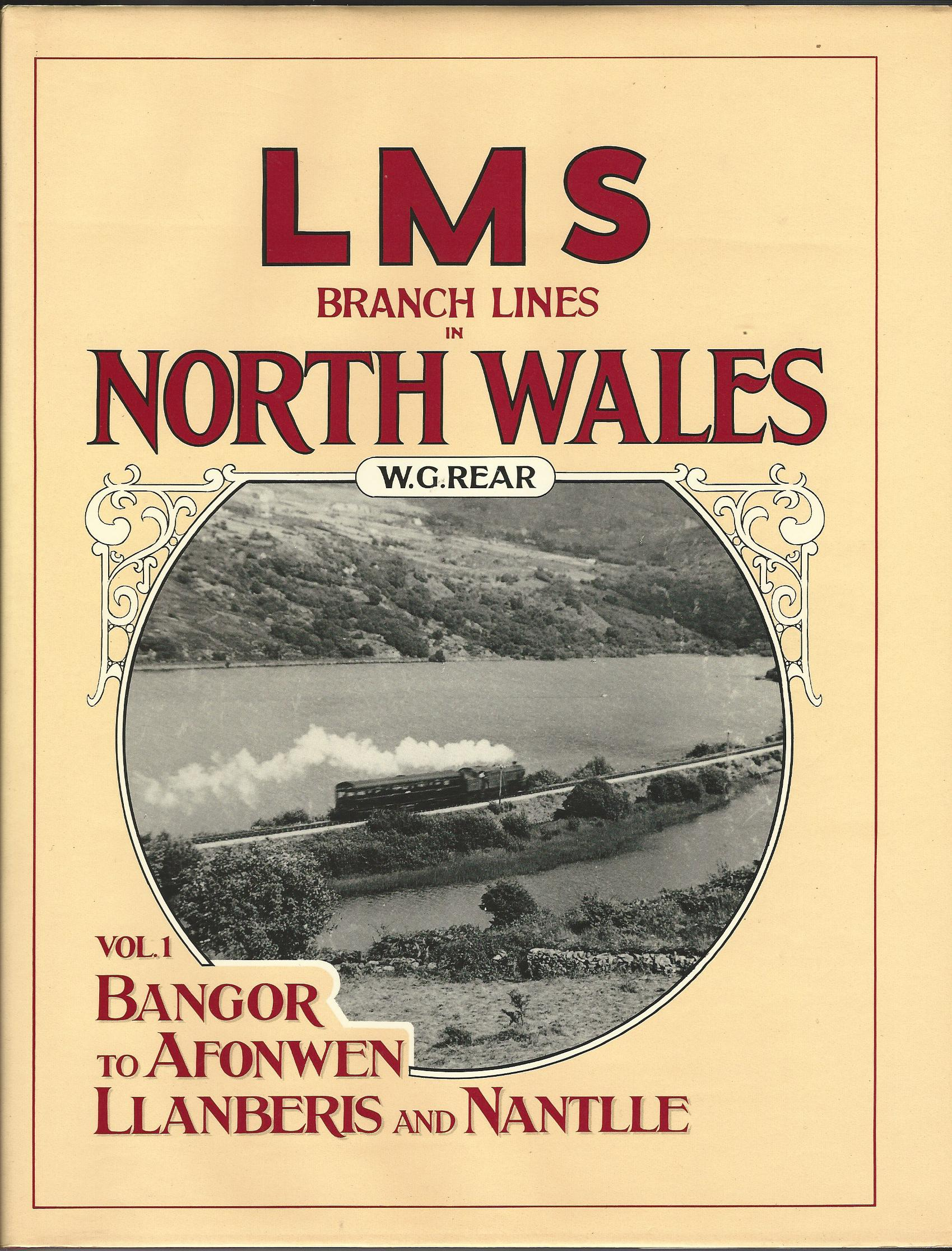 Image for LMS Branch Lines in North Wales: Bangor to Afonwen, Llanberis and Nantlle