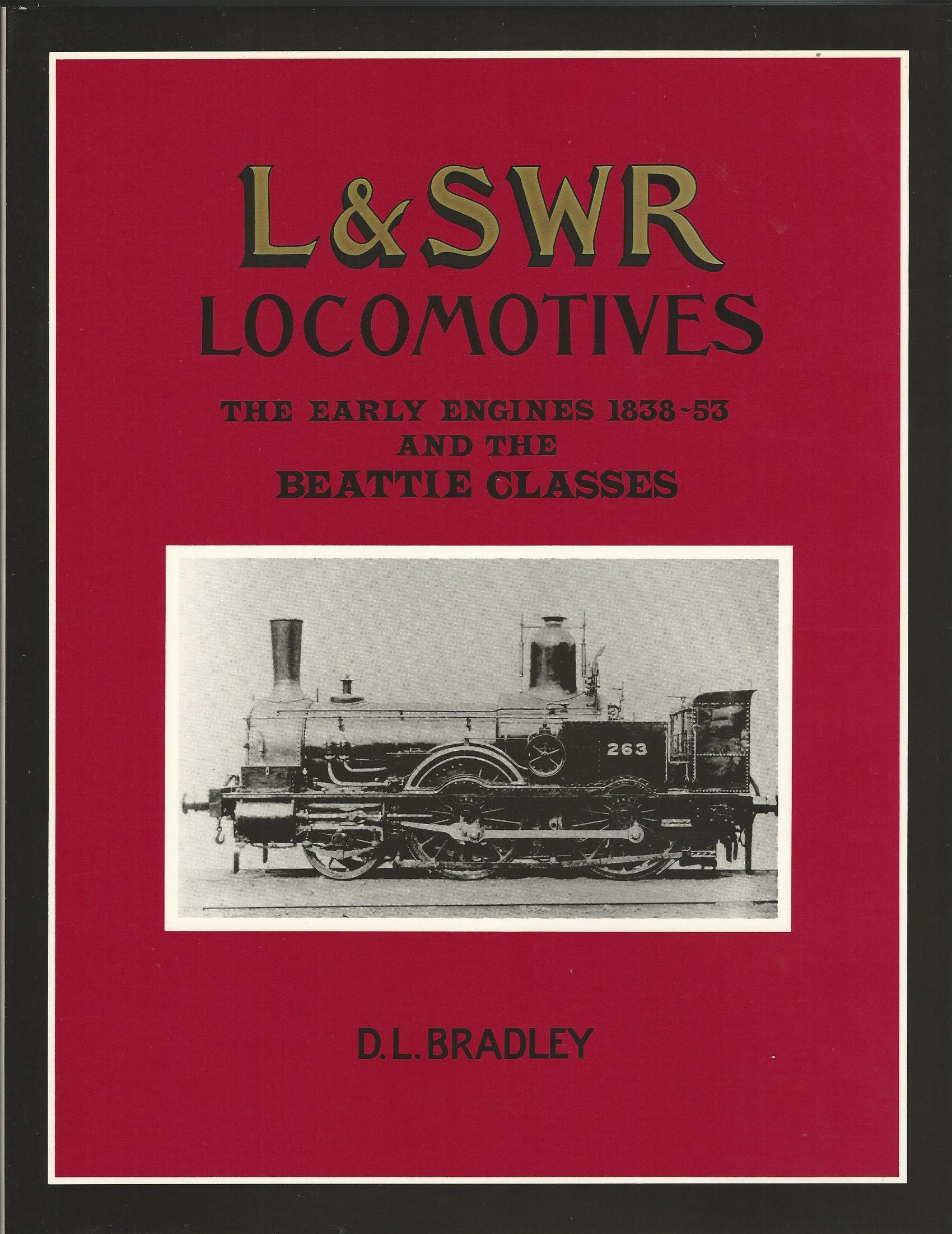 Image for L&SWR Locomotives: The Early Engines 1838-53 and the Beattie Classes