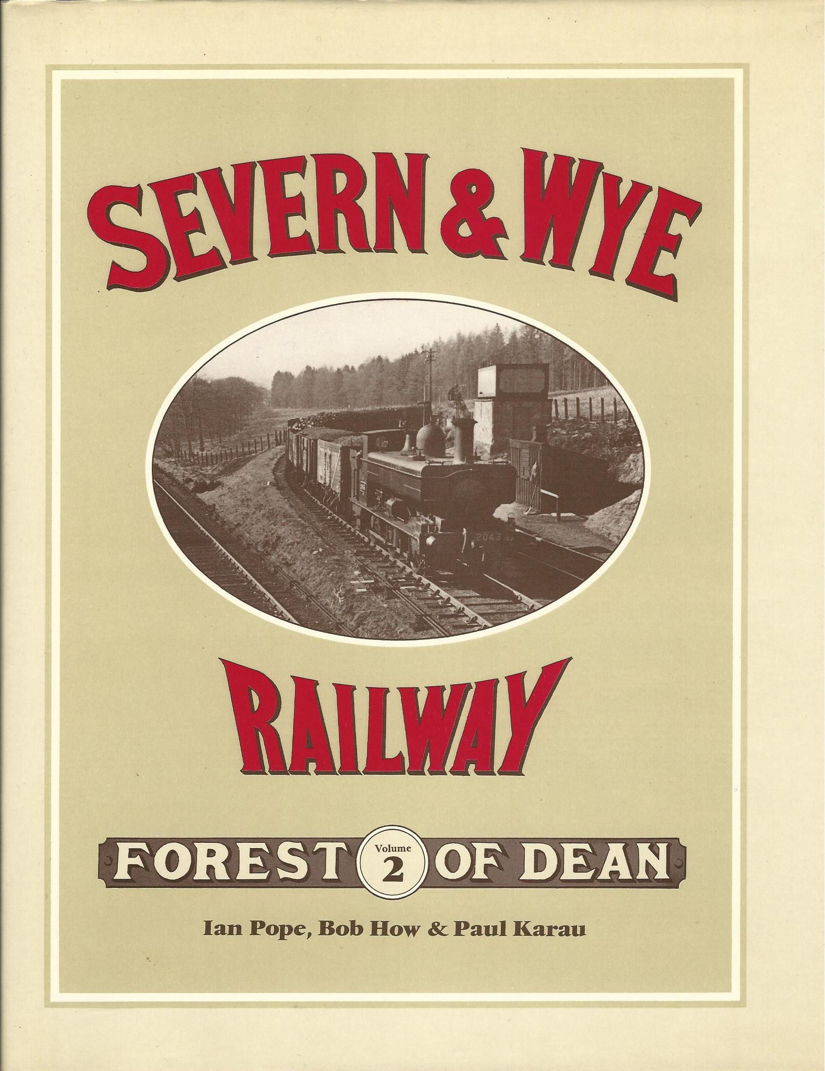 Image for The Severn and Wye Railway: Forest of Dean - Volume 2