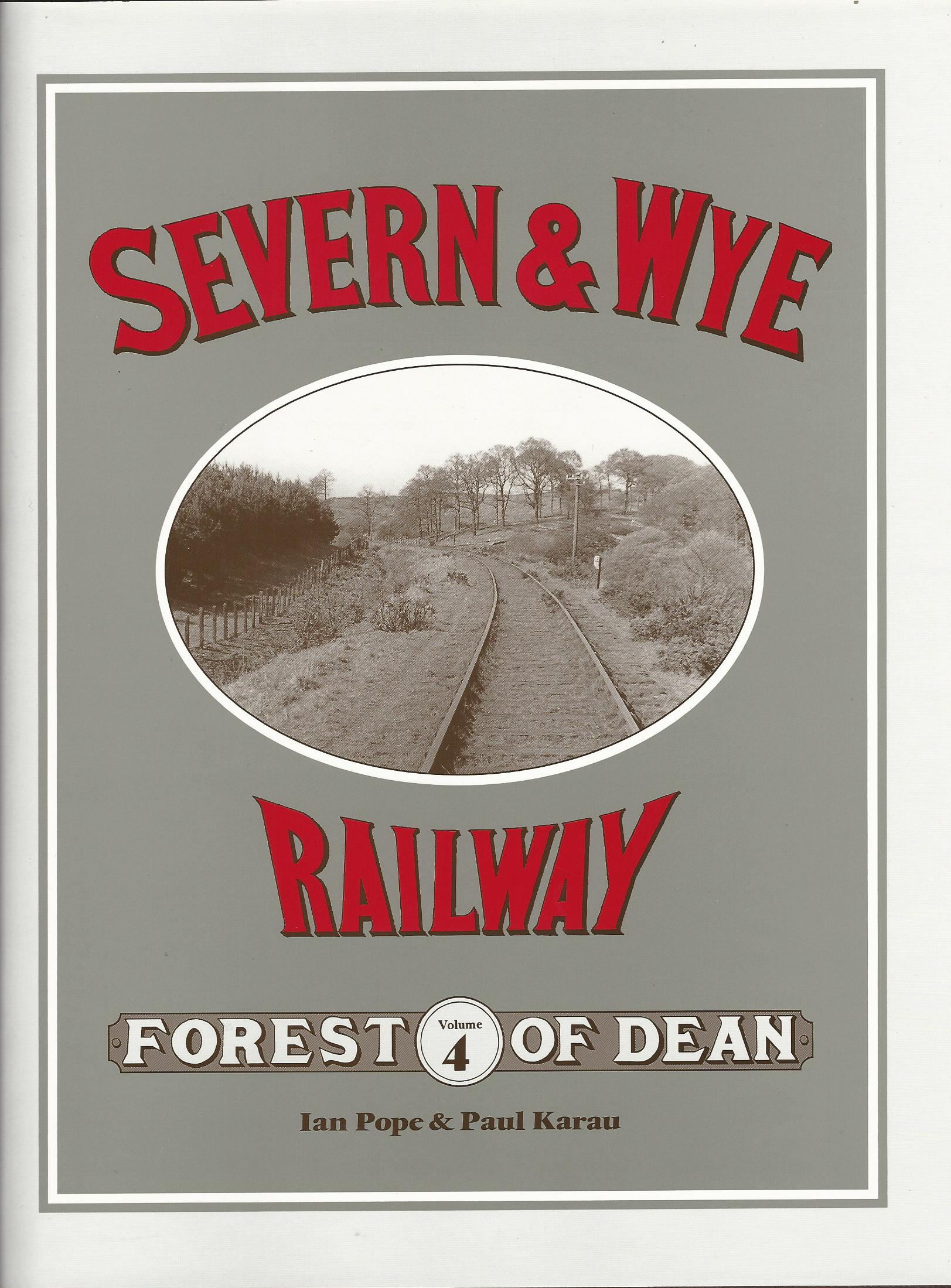 Image for Severn and Wye Railway: Forest of Dean Volume 4