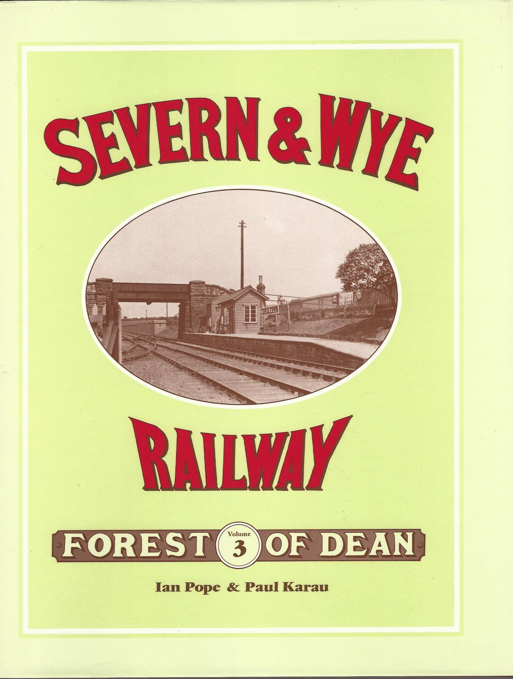 Image for Severn & Wye Railway: Forest of Dean Volume 3