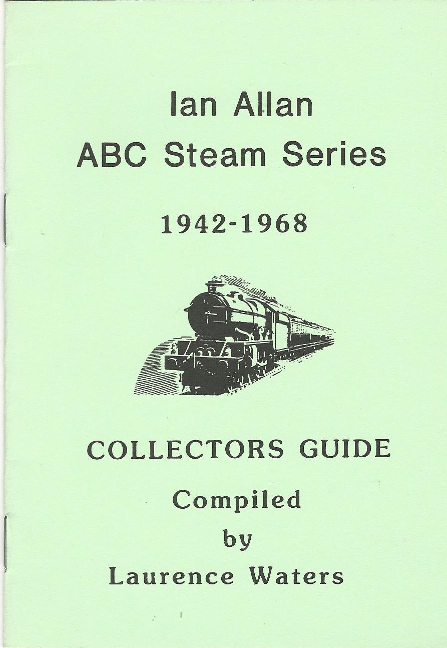 Image for Ian Allan ABC Steam Series 1942-1968 Collectors Guide