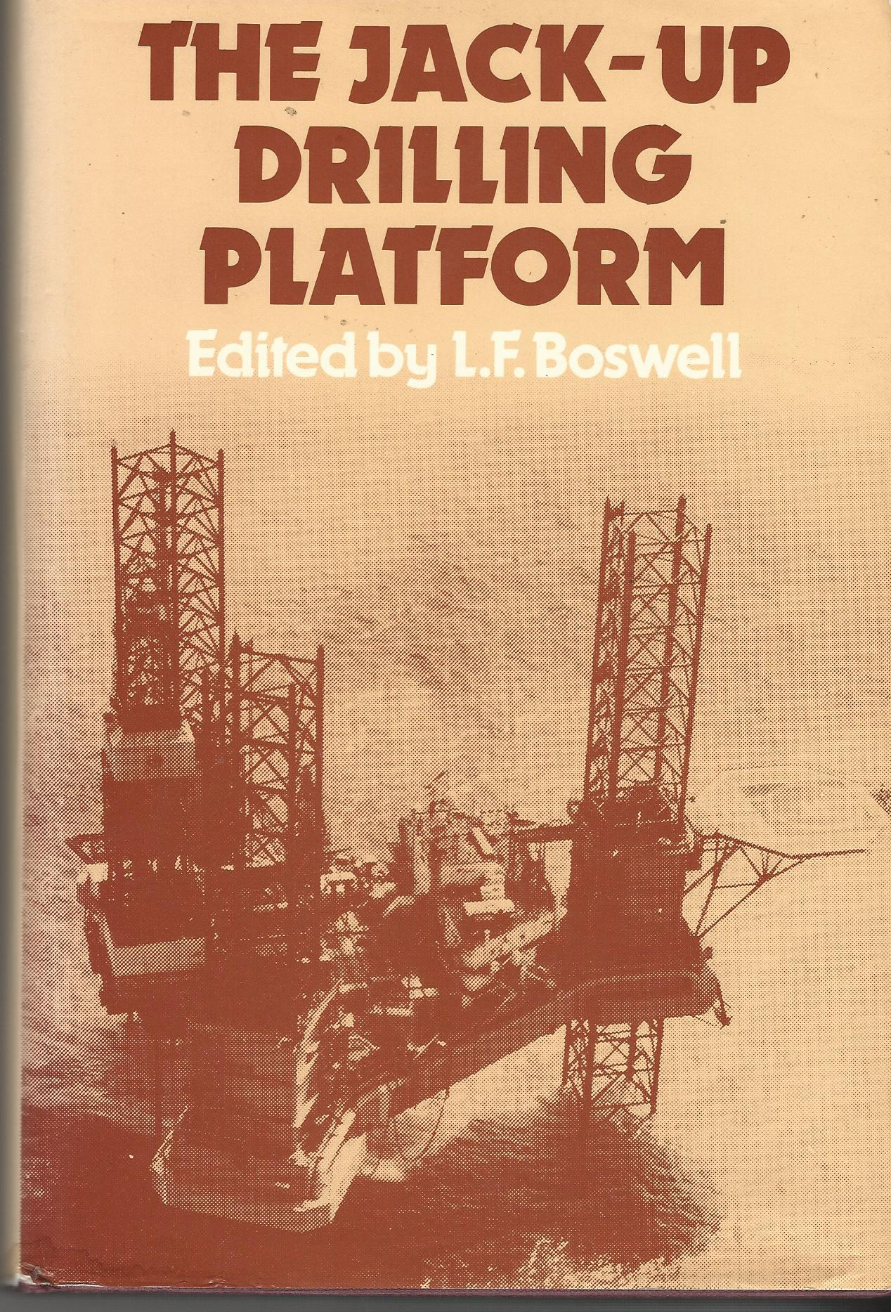 Image for The Jack-up Drilling Platform: Design and Operation.
