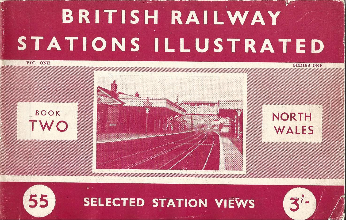 Image for British Railway Stations Illustrated: Selected Station Views North Wales Book Two.